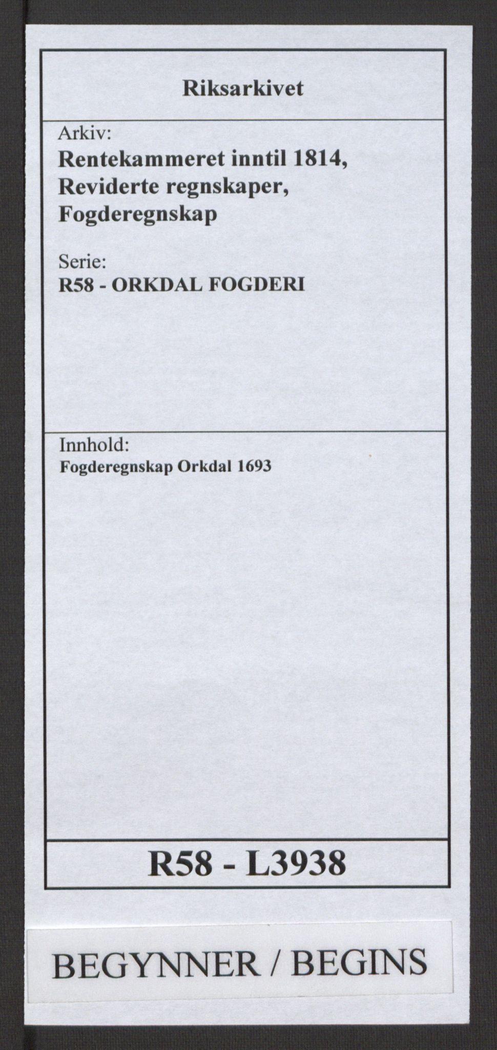 RA, Rentekammeret inntil 1814, Reviderte regnskaper, Fogderegnskap, R58/L3938: Fogderegnskap Orkdal, 1693, s. 1