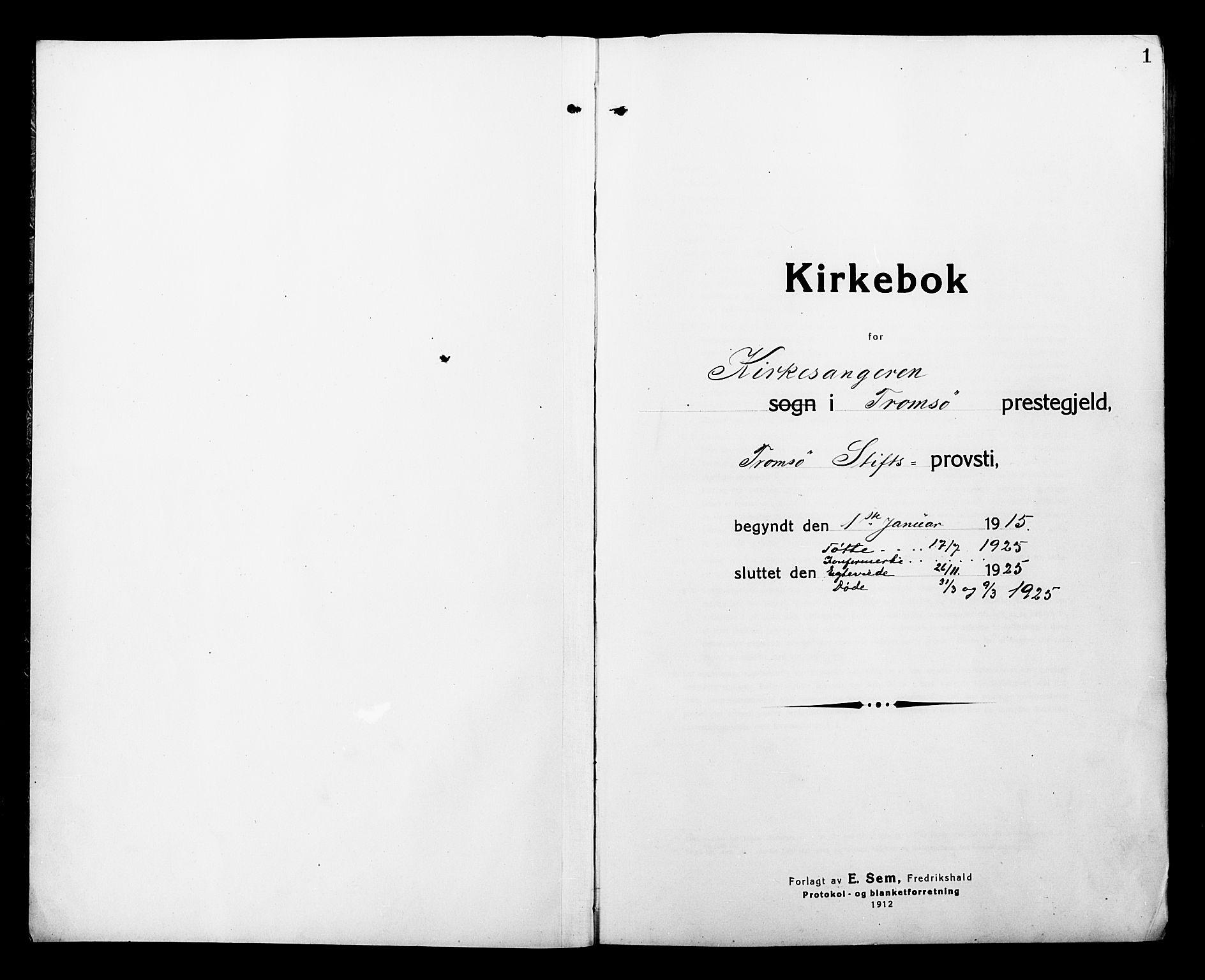 SATØ, Tromsø sokneprestkontor/stiftsprosti/domprosti, G/Gb/L0009klokker: Klokkerbok nr. 9, 1915-1925, s. 1