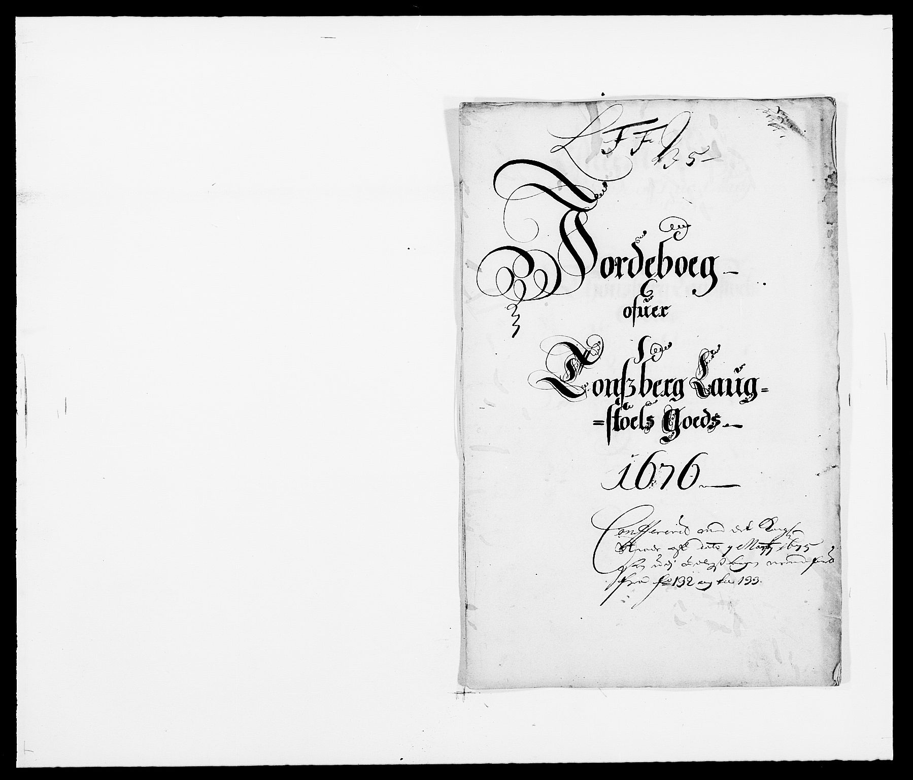 RA, Rentekammeret inntil 1814, Reviderte regnskaper, Fogderegnskap, R32/L1845: Fogderegnskap Jarlsberg grevskap, 1676-1678, s. 152