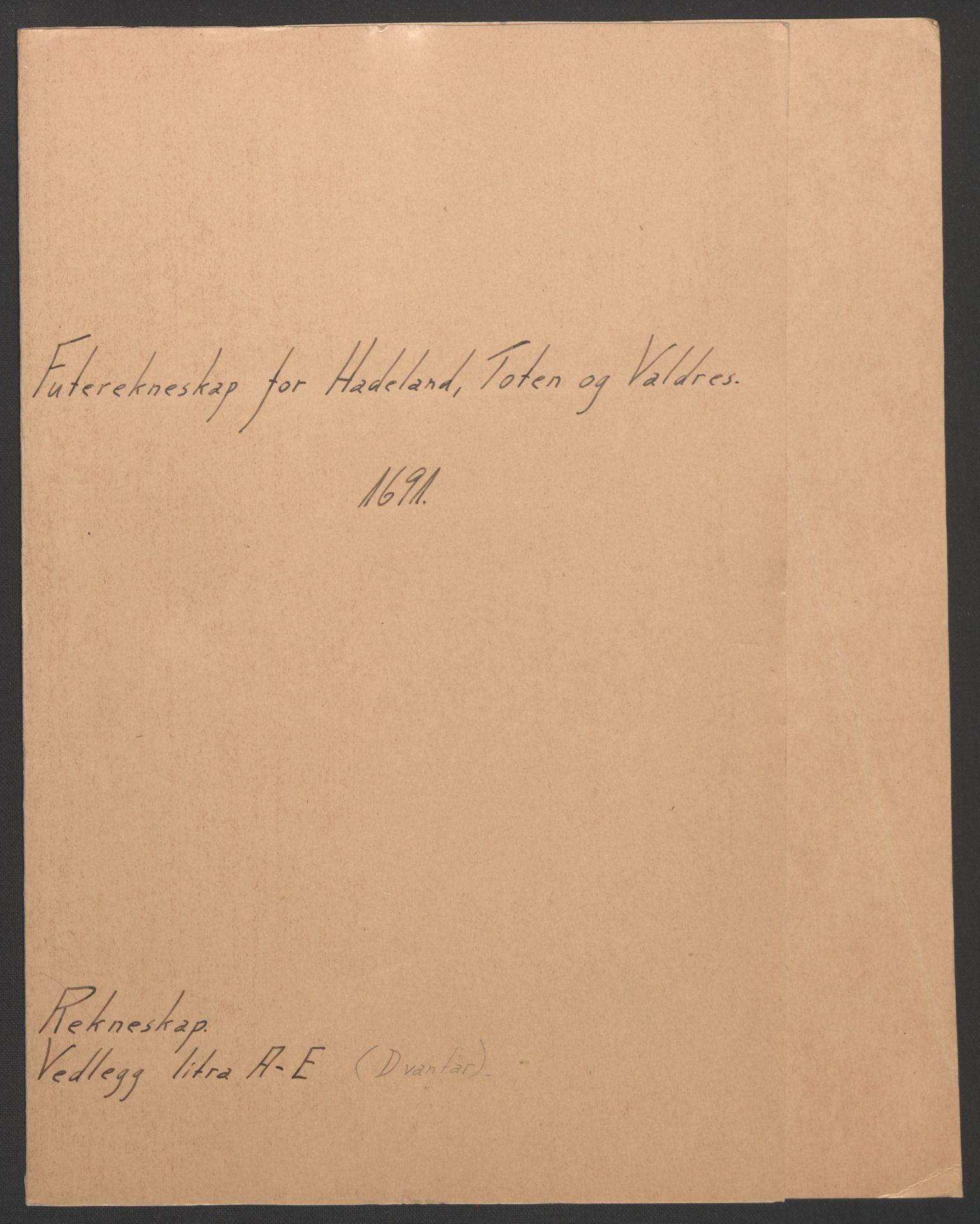 RA, Rentekammeret inntil 1814, Reviderte regnskaper, Fogderegnskap, R18/L1290: Fogderegnskap Hadeland, Toten og Valdres, 1691, s. 2