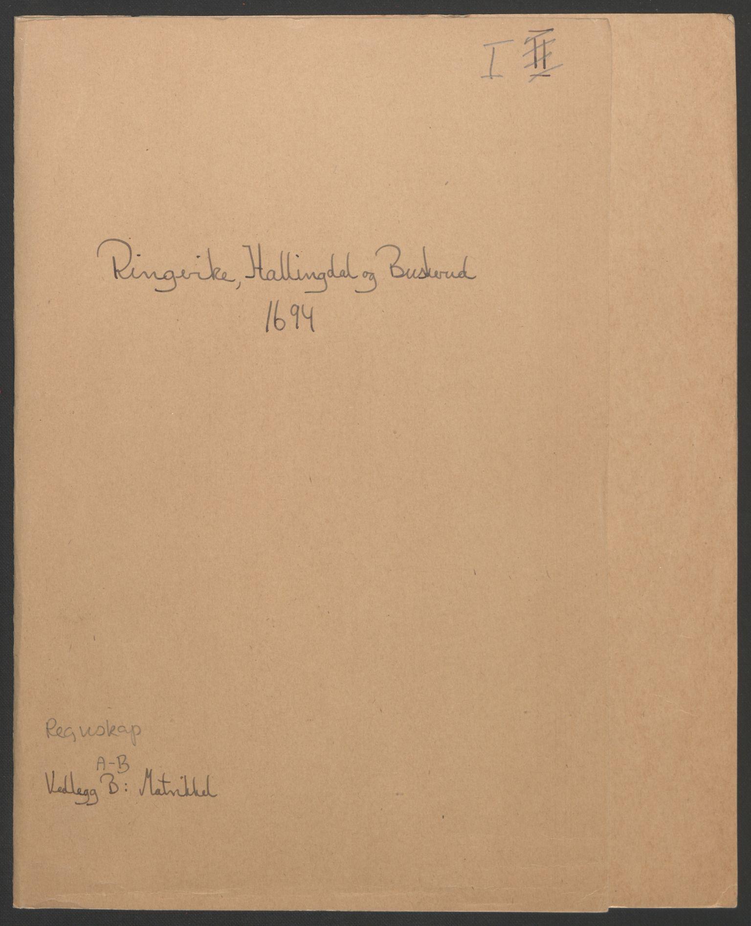 RA, Rentekammeret inntil 1814, Reviderte regnskaper, Fogderegnskap, R22/L1451: Fogderegnskap Ringerike, Hallingdal og Buskerud, 1694, s. 2