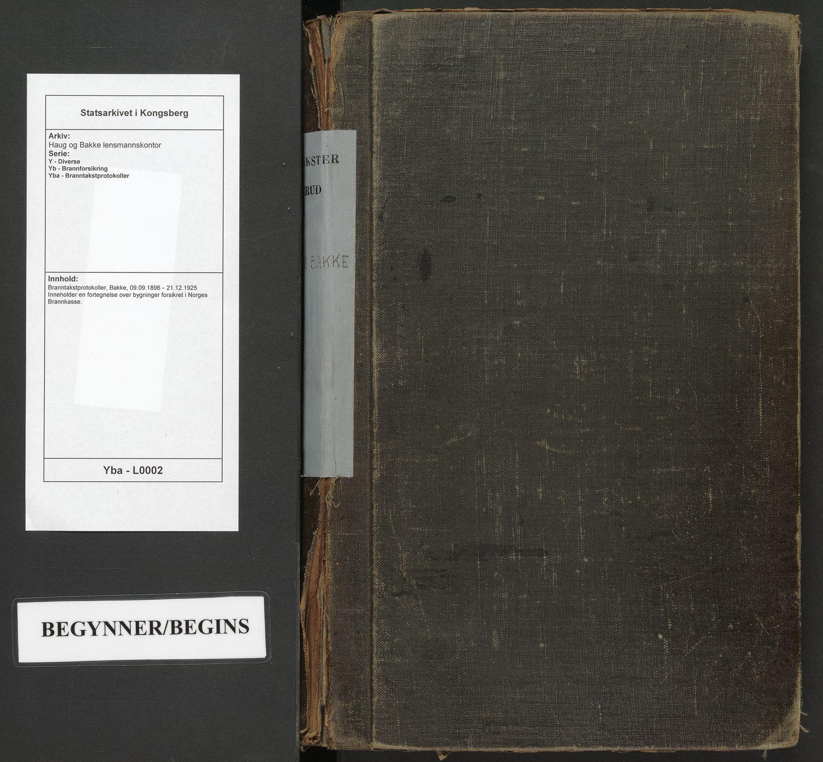 SAKO, Haug og Bakke lensmannskontor, Y/Yb/Yba/L0002: Branntakstprotokoller, Bakke, 1896-1925
