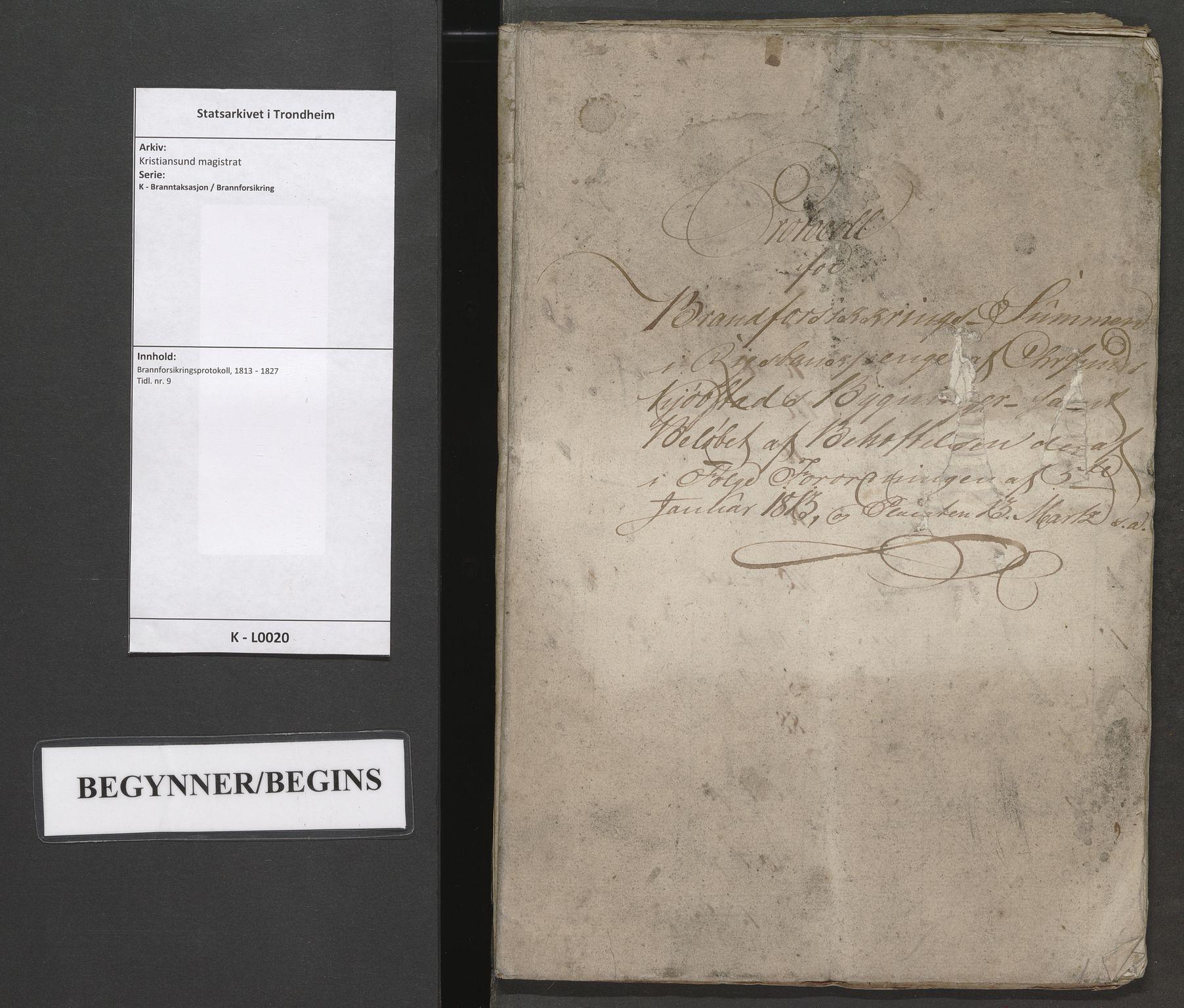 SAT, Kristiansund magistrat, K/L0020: Brannforsikringsprotokoll, 1813-1827