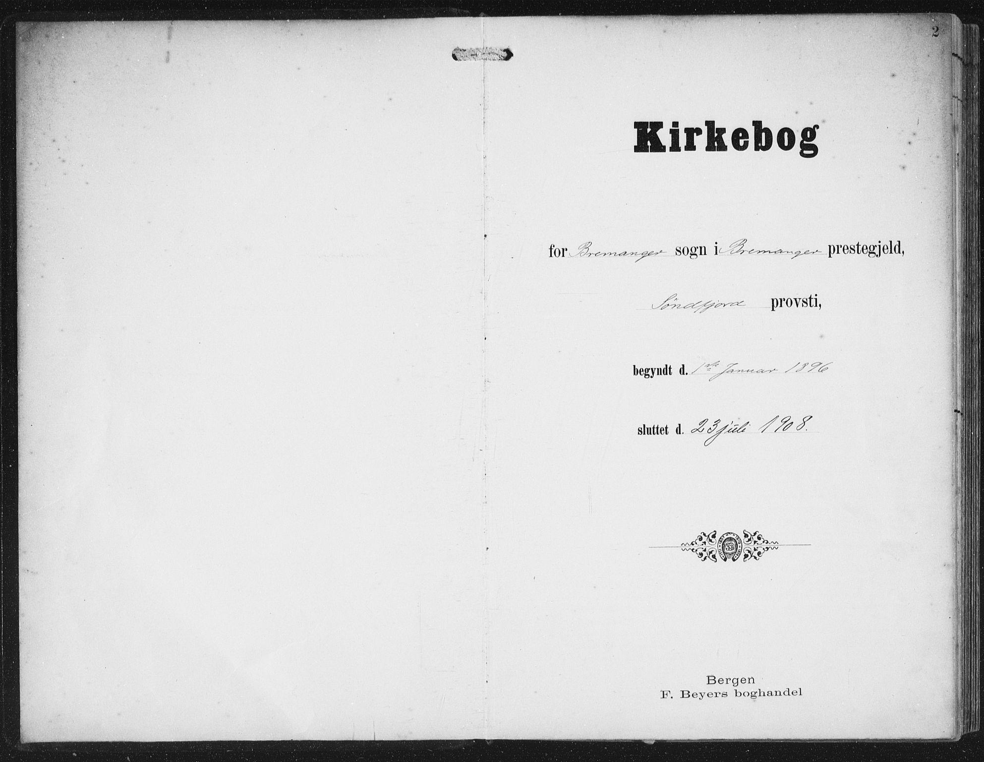 SAB, Bremanger Sokneprestembete, H/Haa: Ministerialbok nr. B  2, 1896-1908, s. 2
