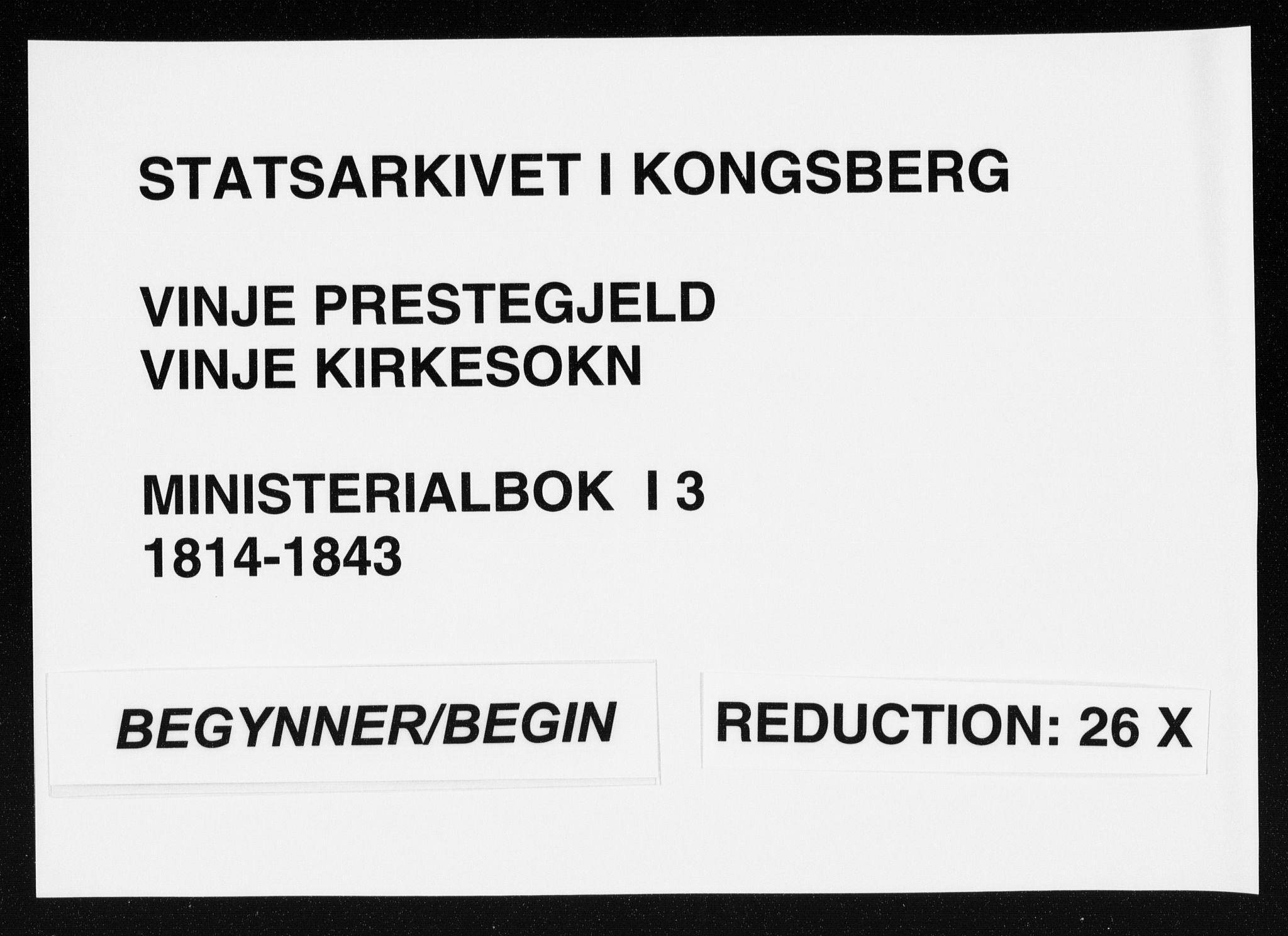 SAKO, Vinje kirkebøker, F/Fa/L0003: Ministerialbok nr. I 3, 1814-1843