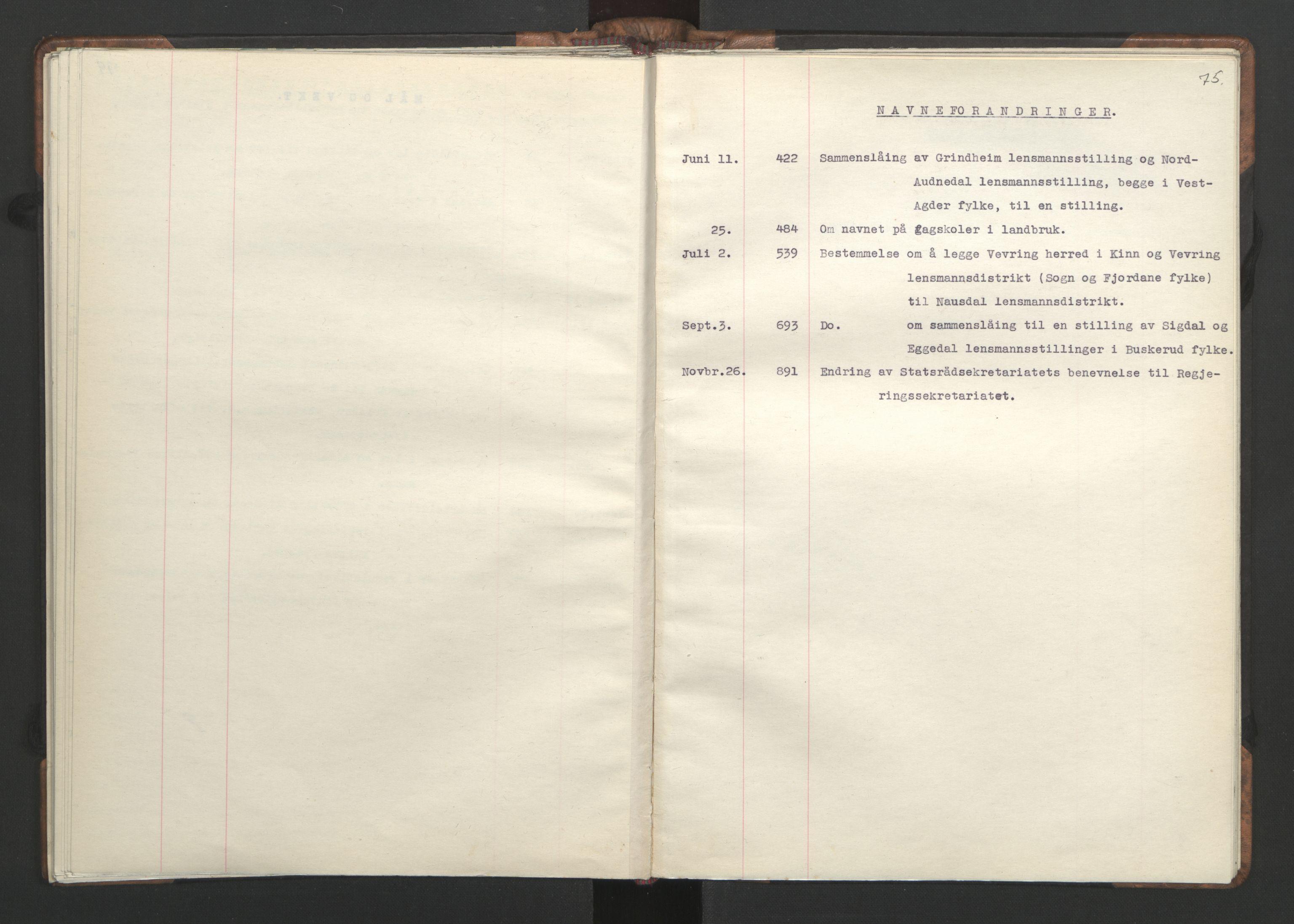 RA, NS-administrasjonen 1940-1945 (Statsrådsekretariatet, de kommisariske statsråder mm), D/Da/L0002: Register (RA j.nr. 985/1943, tilgangsnr. 17/1943), 1942, s. 74b-75a