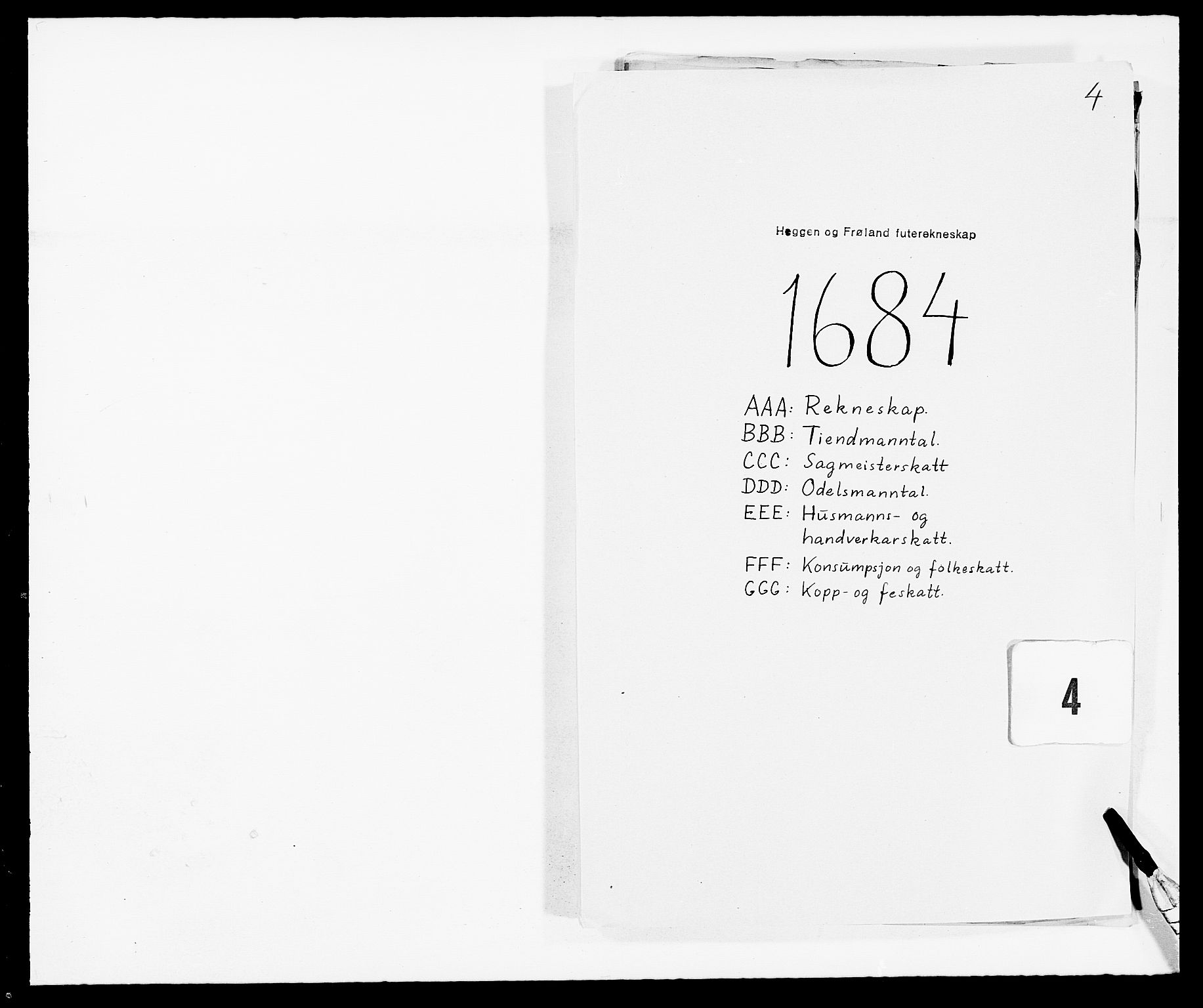 RA, Rentekammeret inntil 1814, Reviderte regnskaper, Fogderegnskap, R06/L0280: Fogderegnskap Heggen og Frøland, 1681-1684, s. 425