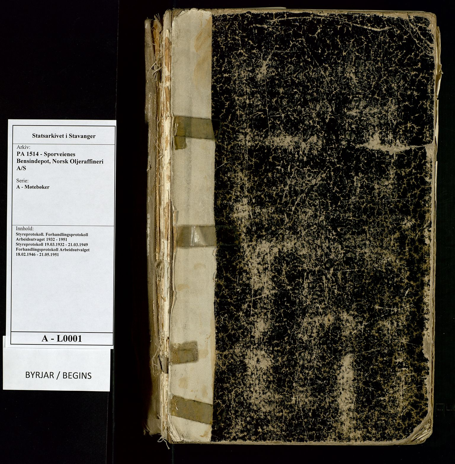 SAST, PA 1514 - Sporveienes Bensindepot, Norsk Oljeraffineri A/S, A/L0001: Styreprotokoll. Forhandlingsprotokoll Arbeidsutvaget, 1932-1949, s. 1