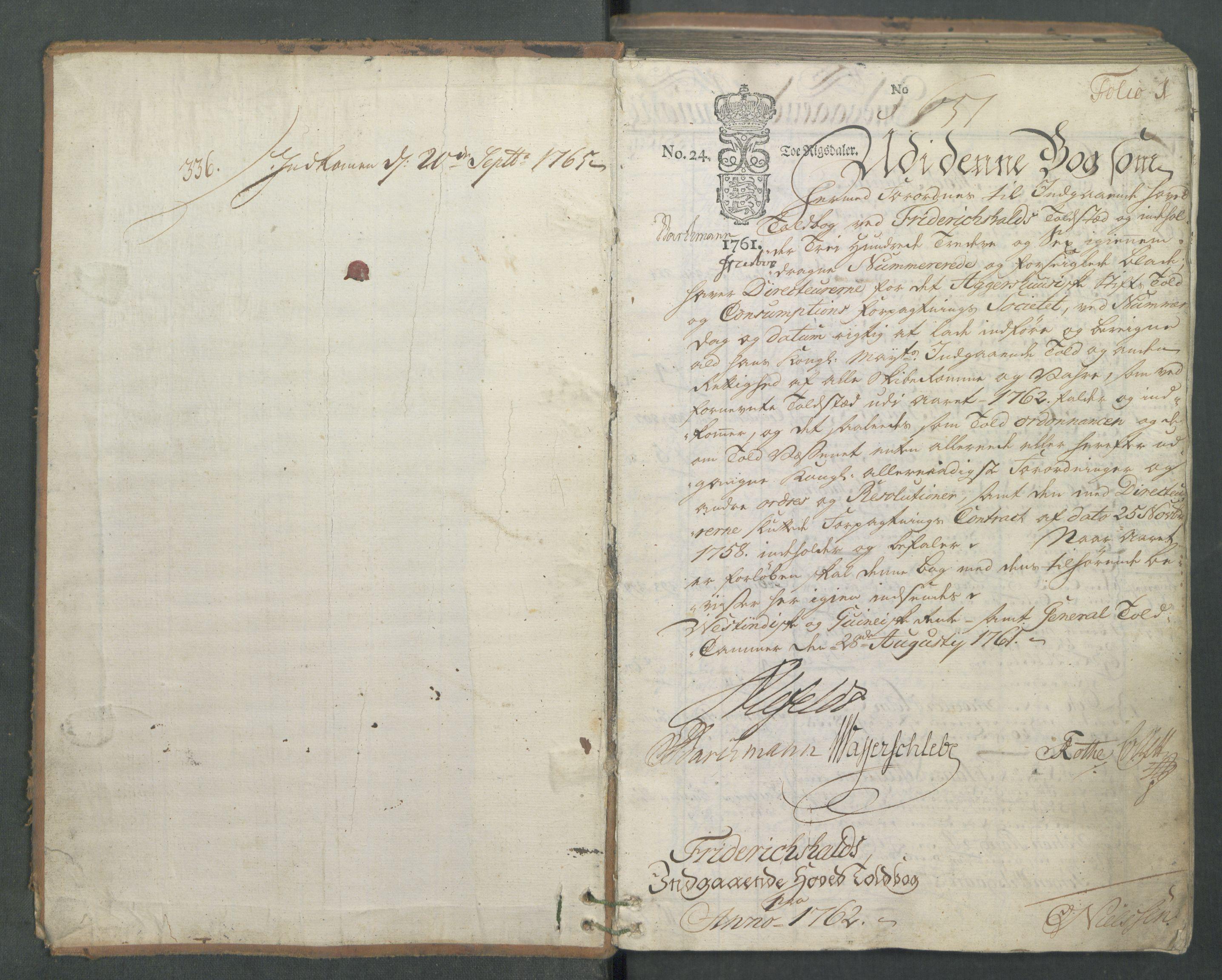 RA, Generaltollkammeret, tollregnskaper, R01/L0046: Tollregnskaper Fredrikshald, 1762, s. 1a