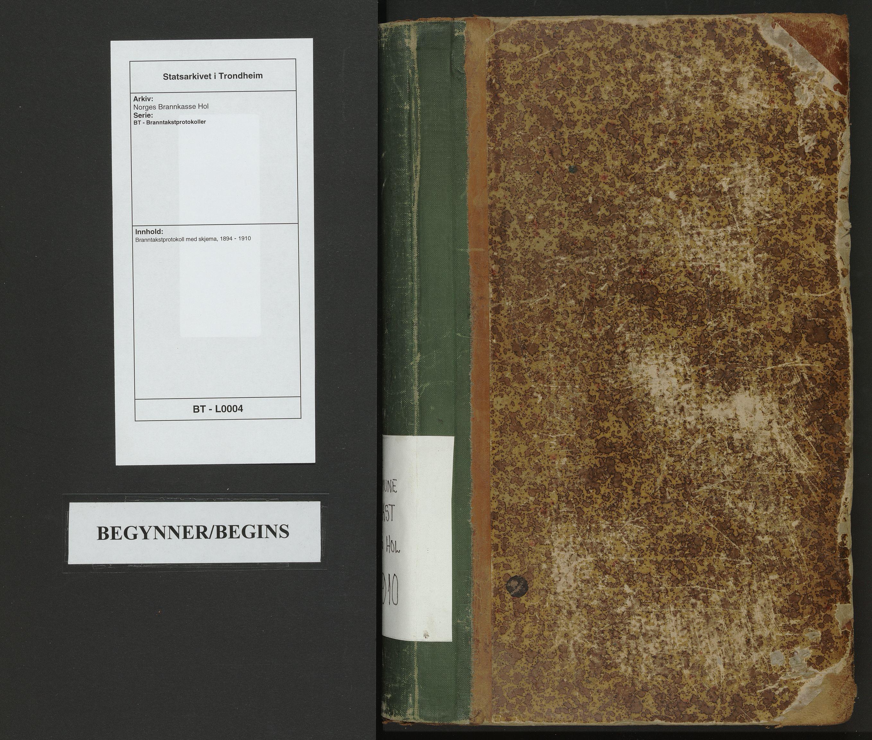 SAT, Norges Brannkasse Hol, BT/L0004: Branntakstprotokoll med skjema, 1894-1910
