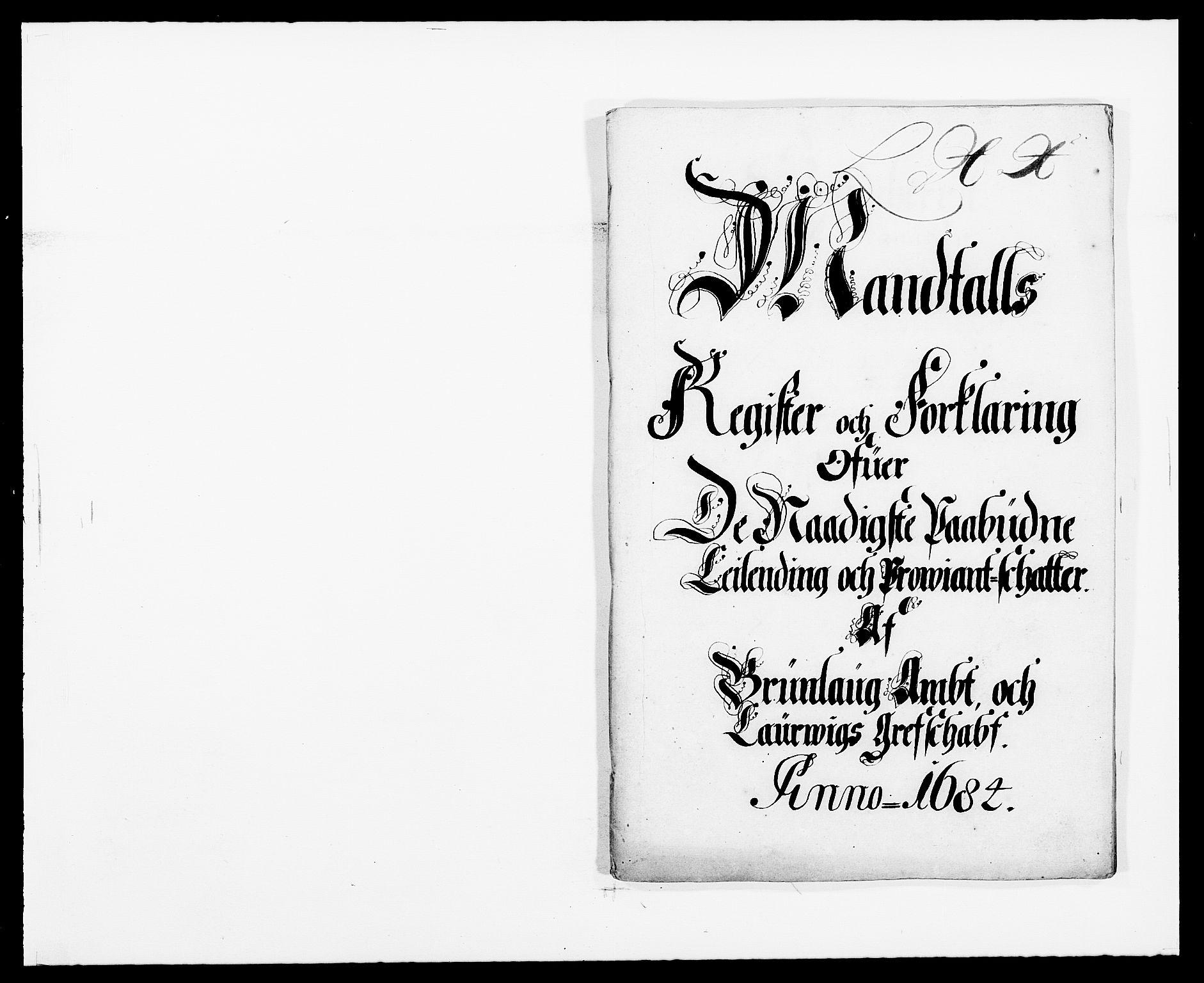 RA, Rentekammeret inntil 1814, Reviderte regnskaper, Fogderegnskap, R33/L1969: Fogderegnskap Larvik grevskap, 1675-1687, s. 334