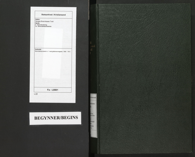 SAK, Norges Brannkasse Tveit, F/Fa/L0001: Branntakstprotokoll nr. 1 med gårdsnavnregister, 1846-1914