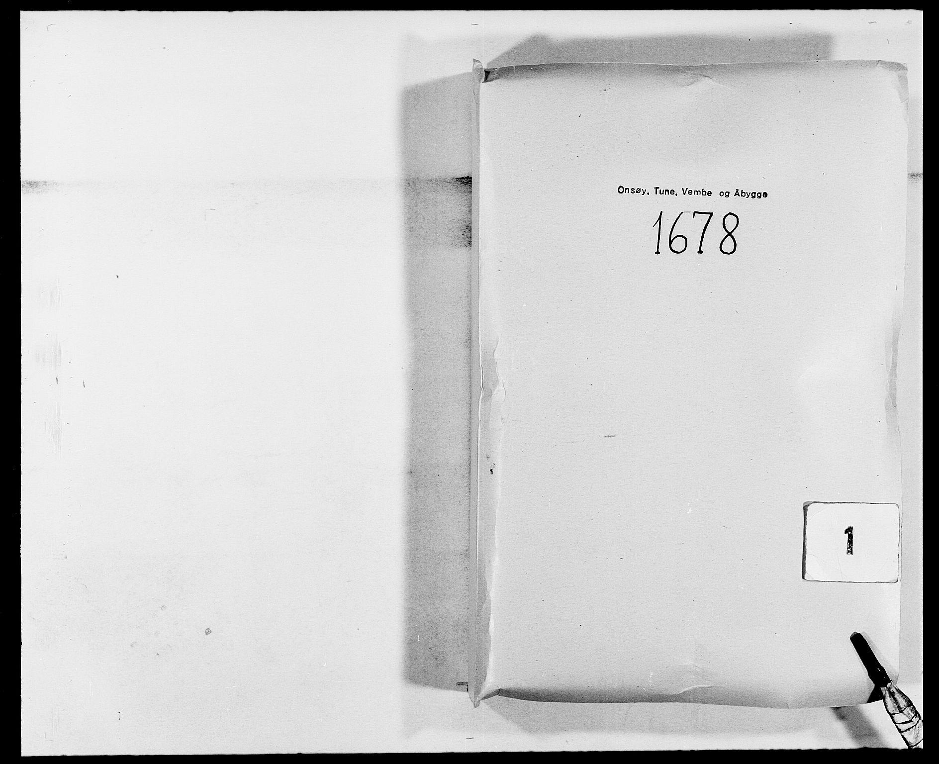 RA, Rentekammeret inntil 1814, Reviderte regnskaper, Fogderegnskap, R03/L0109: Fogderegnskap Onsøy, Tune, Veme og Åbygge fogderi, 1678, s. 1