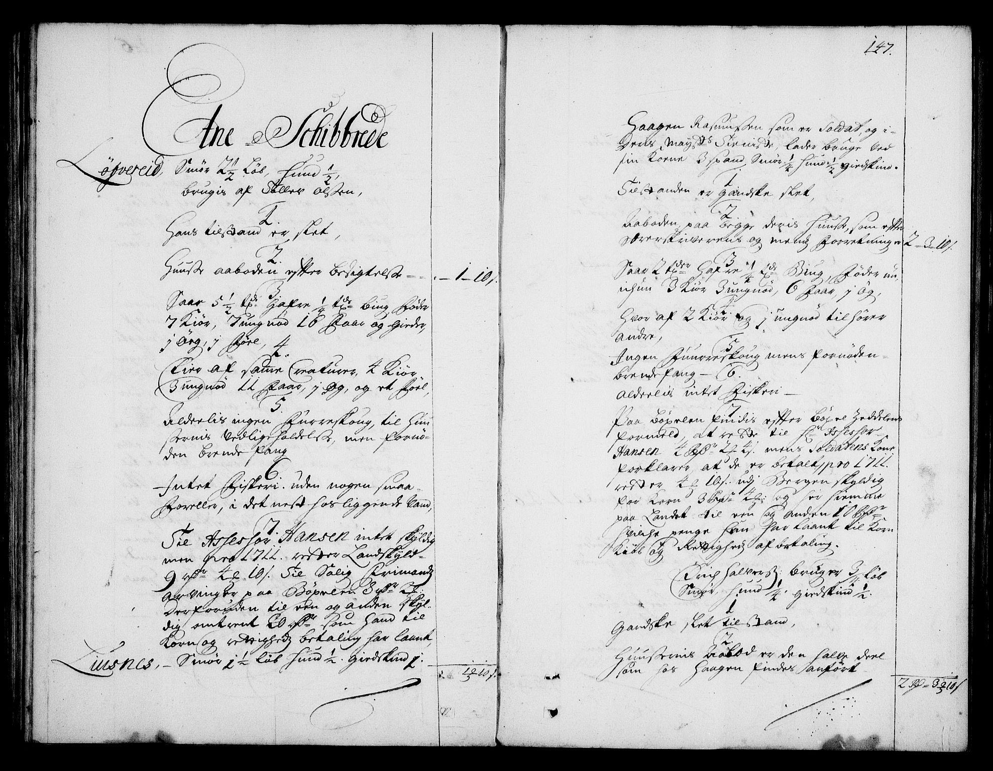 RA, Rentekammeret inntil 1814, Realistisk ordnet avdeling, On/L0003: [Jj 4]: Kommisjonsforretning over Vilhelm Hanssøns forpaktning av Halsnøy klosters gods, 1712-1722, s. 146b-147a