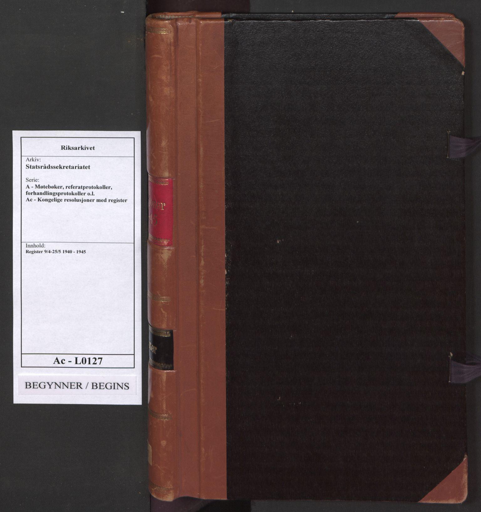 RA, Statsrådssekretariatet, A/Ac/L0127: Register 9/4-25/5, 1940-1945, s. upaginert