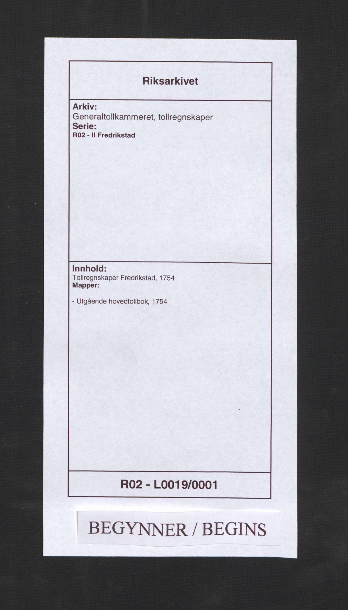 RA, Generaltollkammeret, tollregnskaper, R02/L0019: Tollregnskaper Fredrikstad, 1754