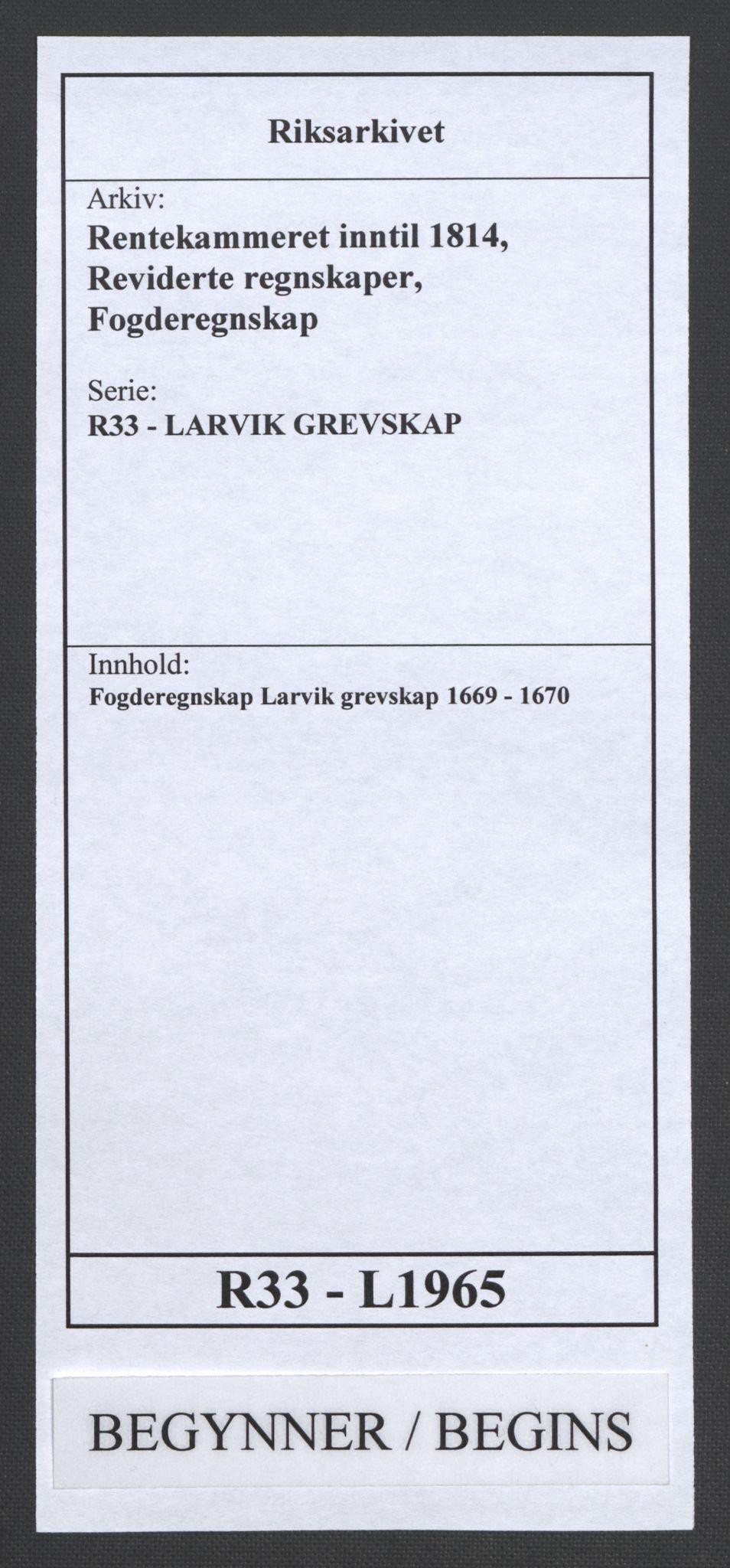 RA, Rentekammeret inntil 1814, Reviderte regnskaper, Fogderegnskap, R33/L1965: Fogderegnskap Larvik grevskap, 1669-1670, s. 1