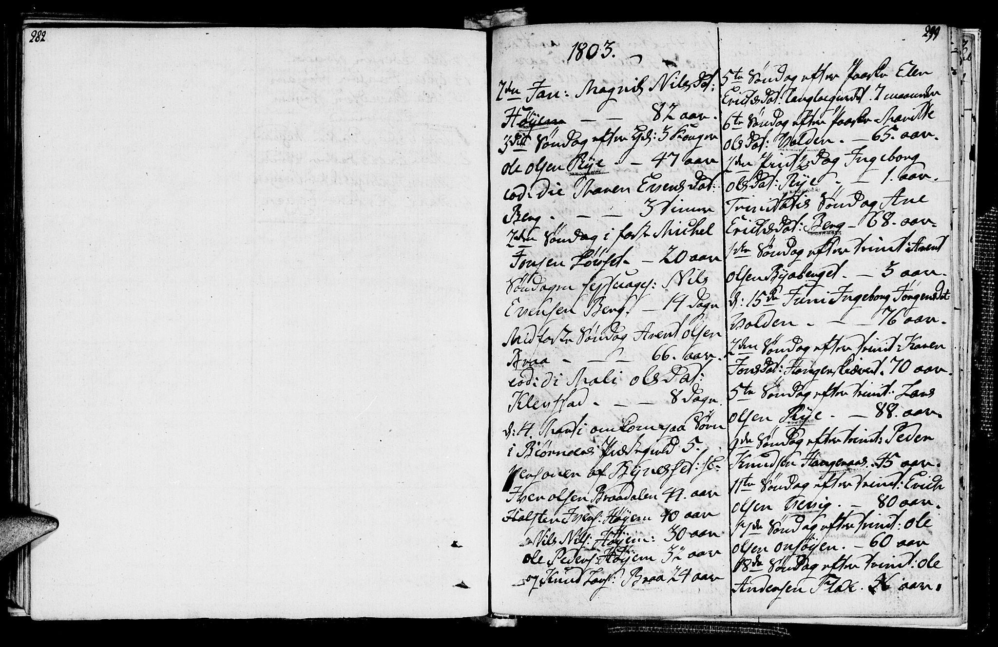 SAT, Ministerialprotokoller, klokkerbøker og fødselsregistre - Sør-Trøndelag, 612/L0371: Ministerialbok nr. 612A05, 1803-1816, s. 298-299