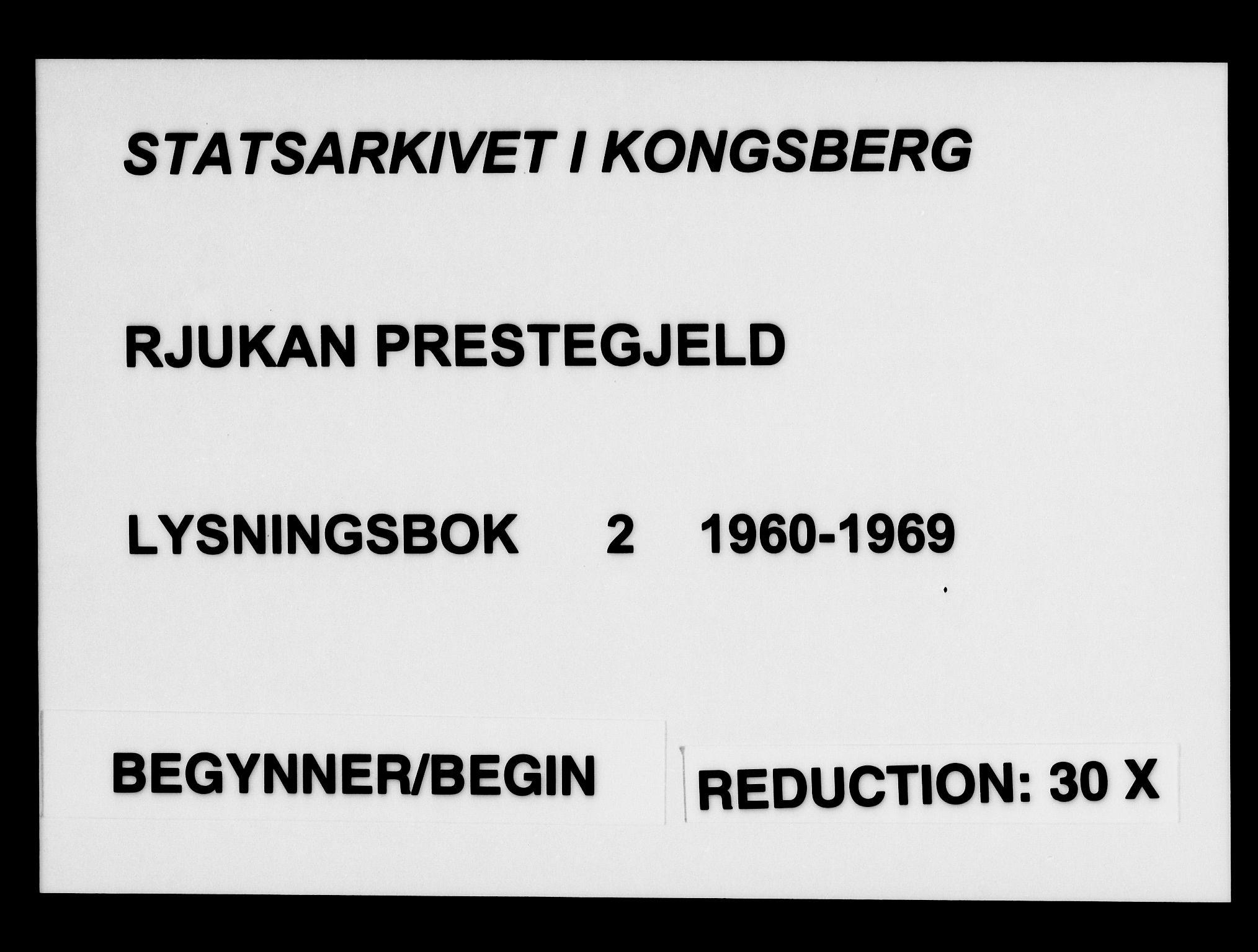 SAKO, Rjukan kirkebøker, H/Ha/L0002: Lysningsprotokoll nr. 2, 1960-1969
