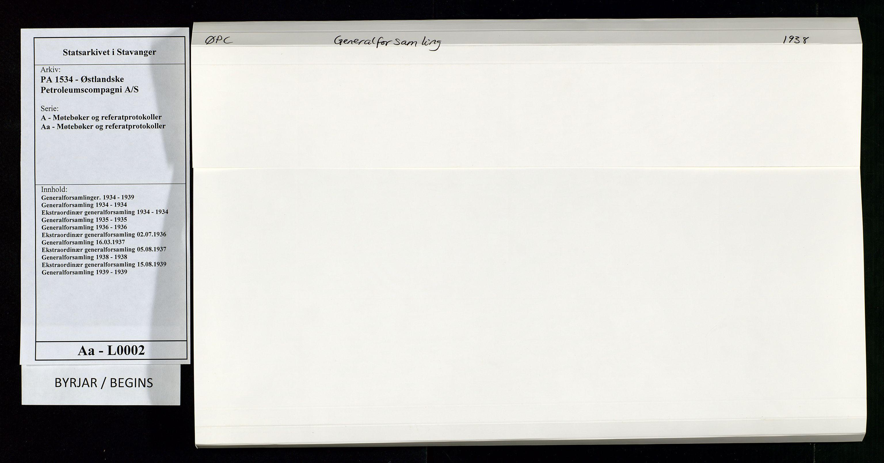 SAST, PA 1534 - Østlandske Petroleumscompagni A/S, A/Aa/L0002: Generalforsamlinger., 1938, s. 1