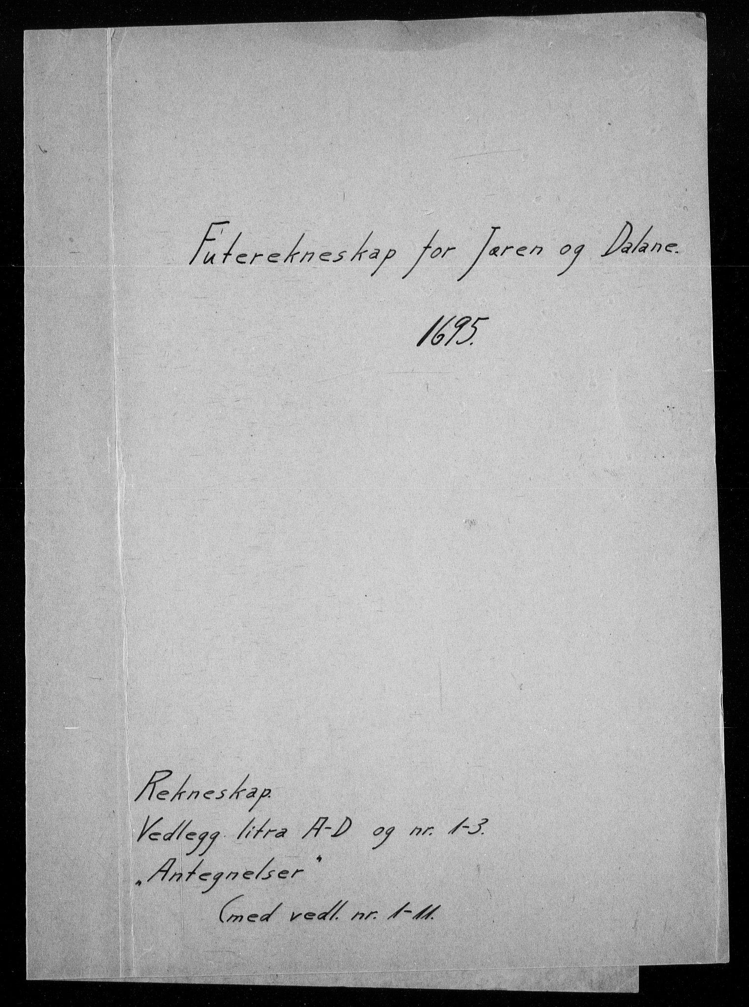 RA, Rentekammeret inntil 1814, Reviderte regnskaper, Fogderegnskap, R46/L2728: Fogderegnskap Jæren og Dalane, 1694-1696, s. 208