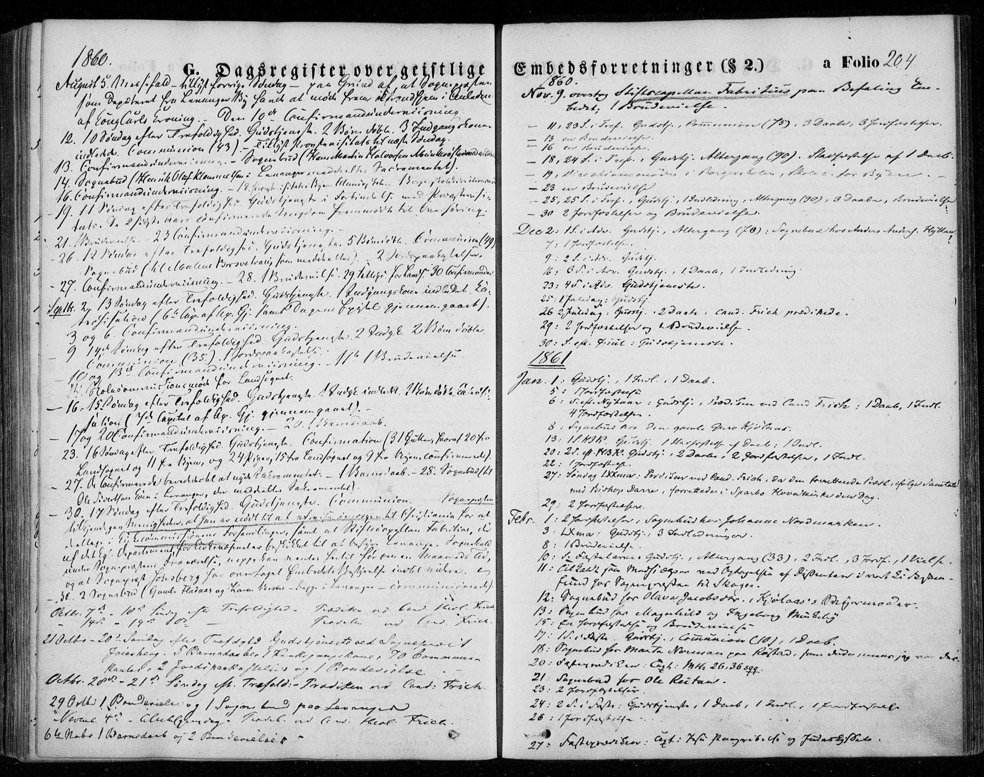 SAT, Ministerialprotokoller, klokkerbøker og fødselsregistre - Nord-Trøndelag, 720/L0184: Ministerialbok nr. 720A02 /1, 1855-1863, s. 204