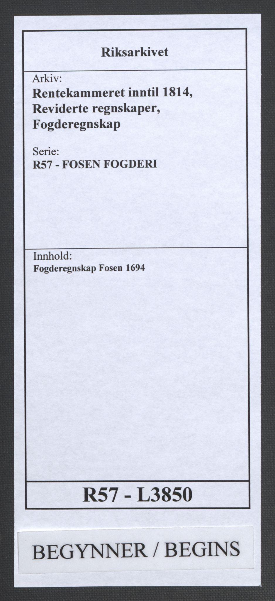 RA, Rentekammeret inntil 1814, Reviderte regnskaper, Fogderegnskap, R57/L3850: Fogderegnskap Fosen, 1694, s. 1