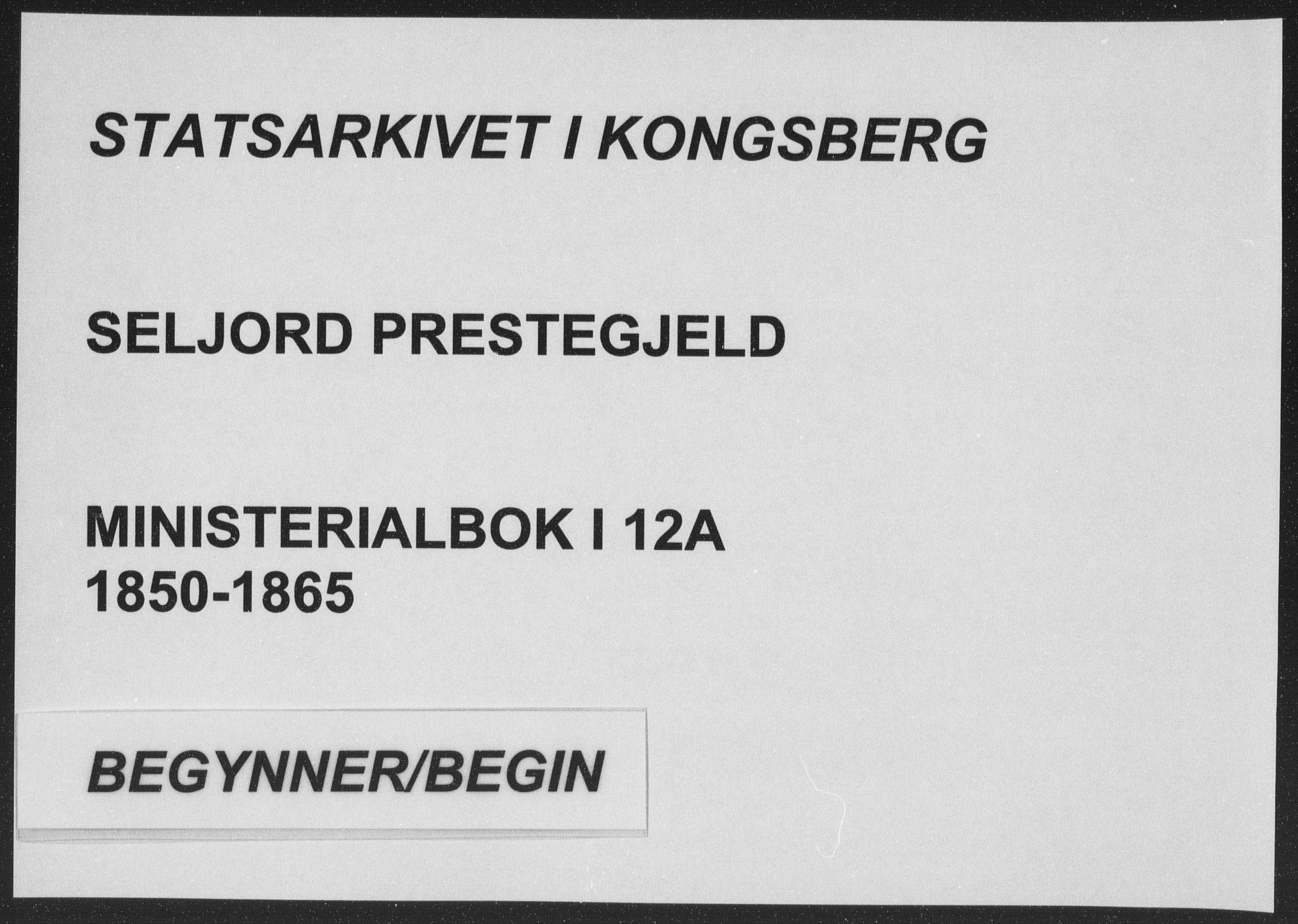 SAKO, Seljord kirkebøker, F/Fa/L012a: Ministerialbok nr. I 12A, 1850-1865