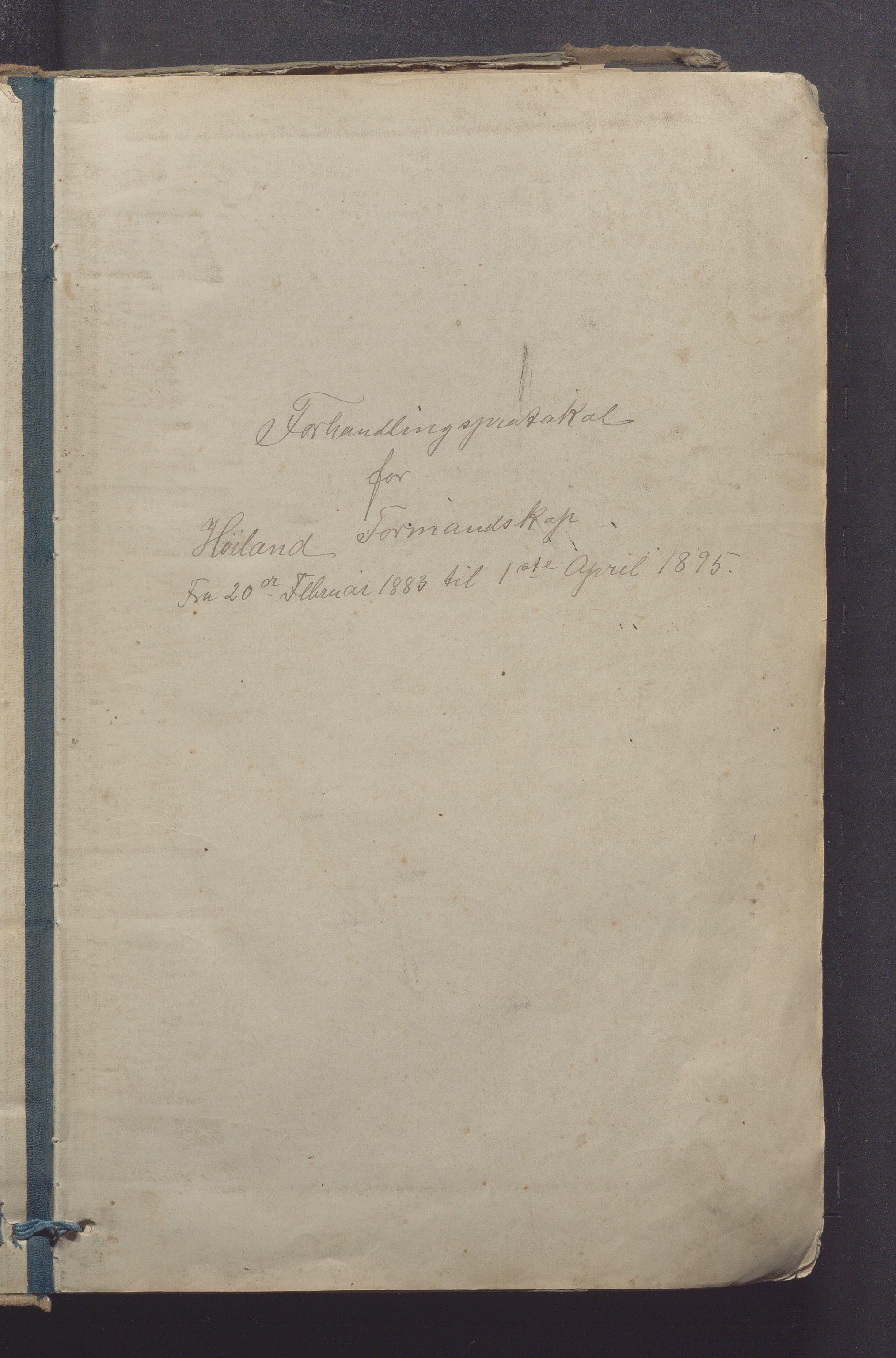 IKAR, Høyland kommune - Formannskapet, Aa/L0003: Møtebok, 1883-1895
