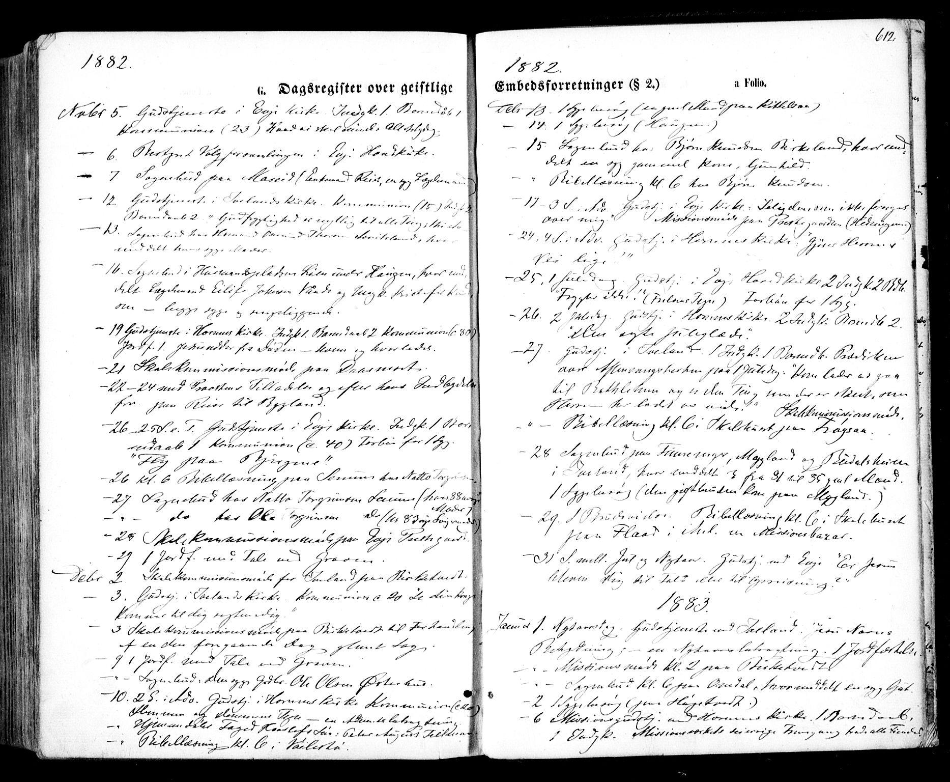 SAK, Evje sokneprestkontor, F/Fa/Faa/L0006: Ministerialbok nr. A 6, 1866-1884, s. 612
