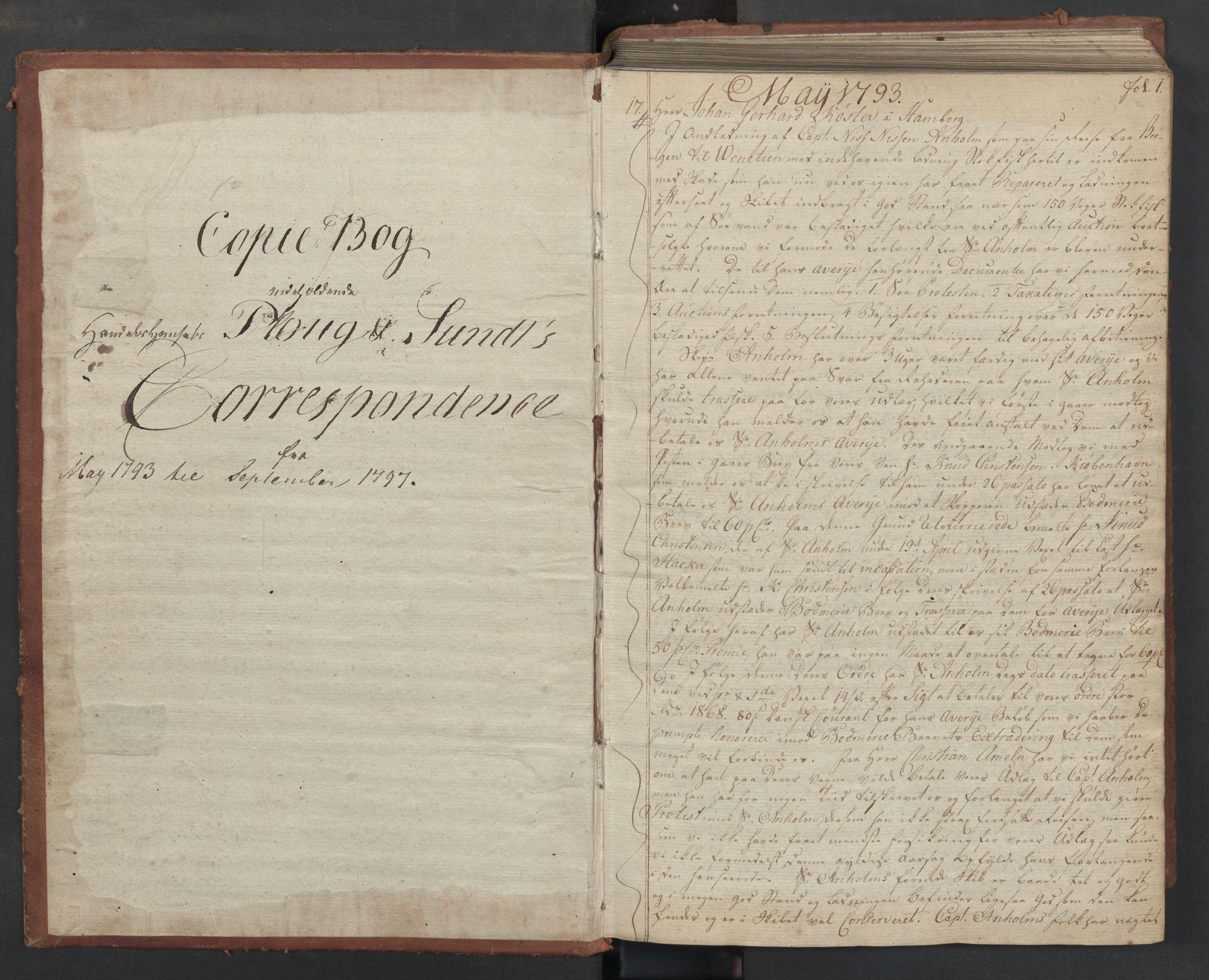 SAST, Pa 0003 - Ploug & Sundt, handelshuset, B/L0007: Kopibok, 1793-1797, s. 1a