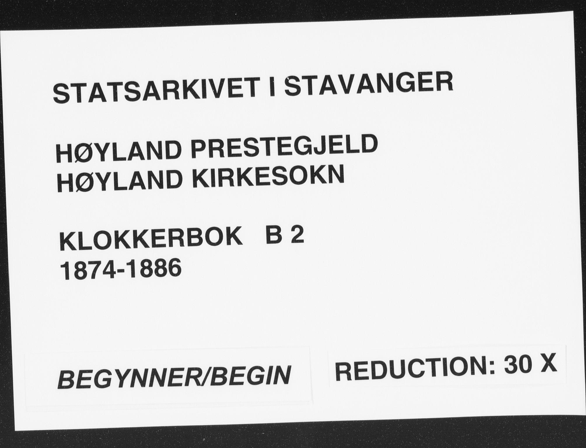 SAST, Høyland sokneprestkontor, 30BB/L0002: Klokkerbok nr. B 2, 1874-1886