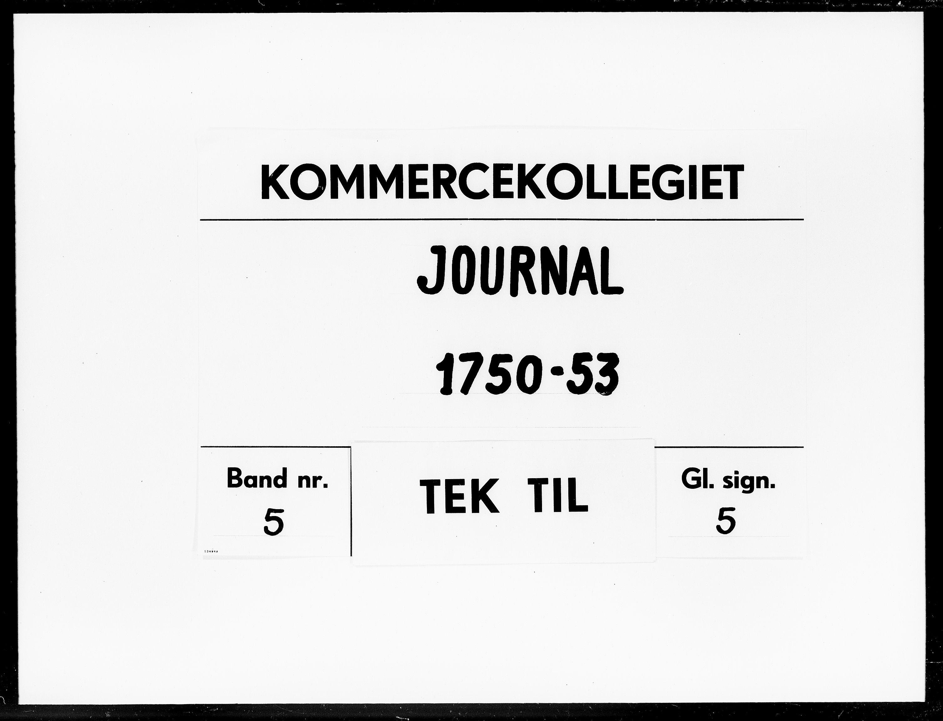 DRA, Kommercekollegiet, Dansk-Norske Sekretariat, -/53: Journal nr. 5, 1750-1753