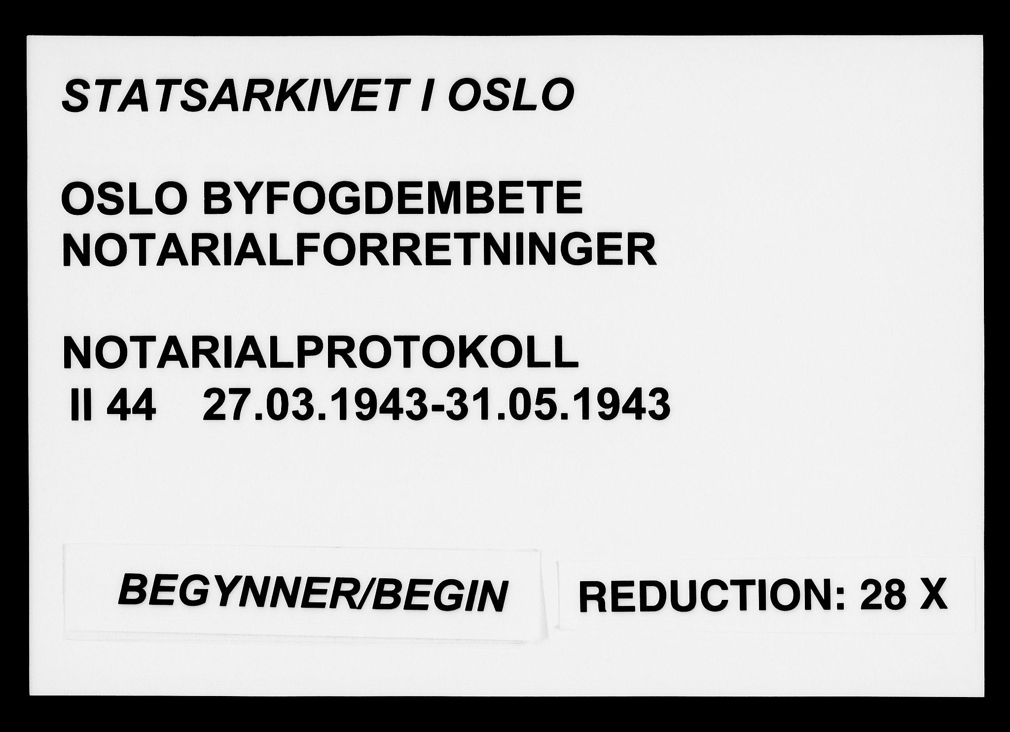 SAO, Oslo byfogd avd. I, L/Lb/Lbb/L0044: Notarialprotokoll, rekke II: Vigsler, 1943, s. upaginert