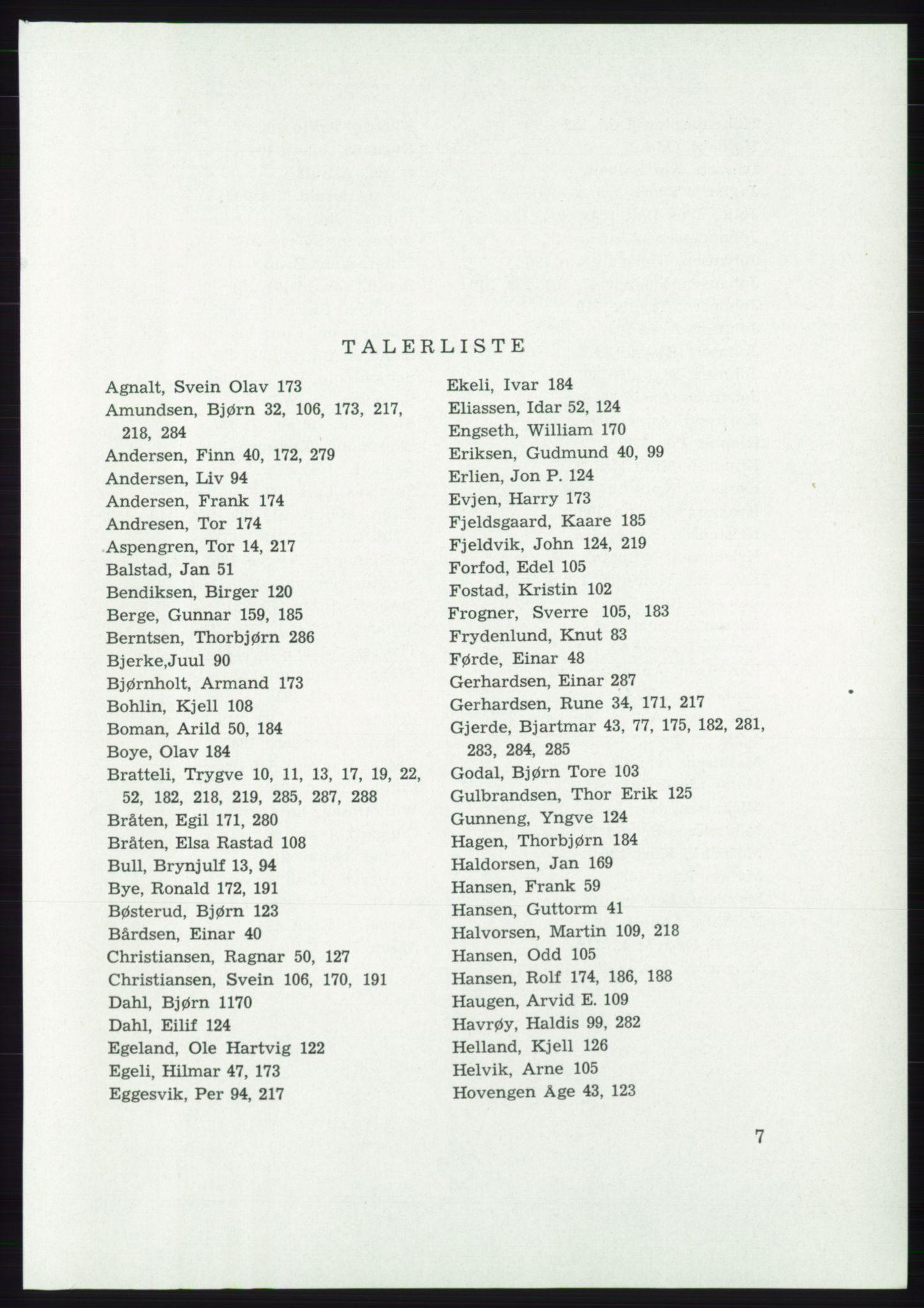 AAB, Det norske Arbeiderparti - publikasjoner, -/-: Protokoll over forhandlingene på det 45. ordinære landsmøte 27.-30. mai 1973 i Oslo, 1973, s. 7
