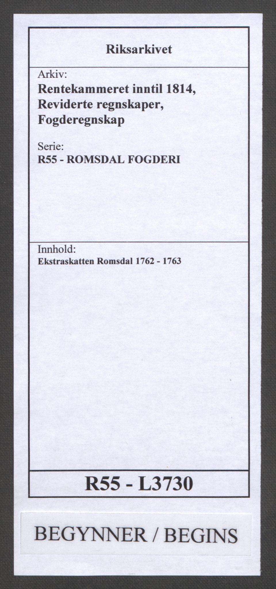 RA, Rentekammeret inntil 1814, Reviderte regnskaper, Fogderegnskap, R55/L3730: Ekstraskatten Romsdal, 1762-1763, s. 1