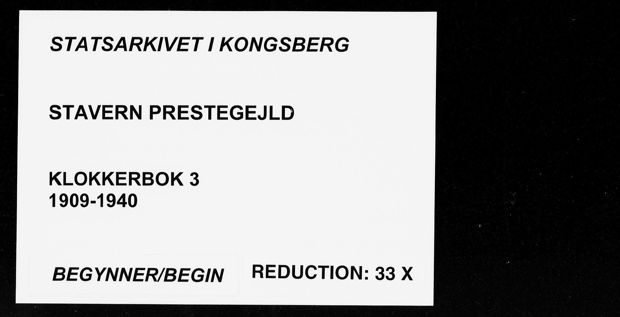 SAKO, Stavern kirkebøker, G/Ga/L0003: Klokkerbok nr. 3, 1909-1940