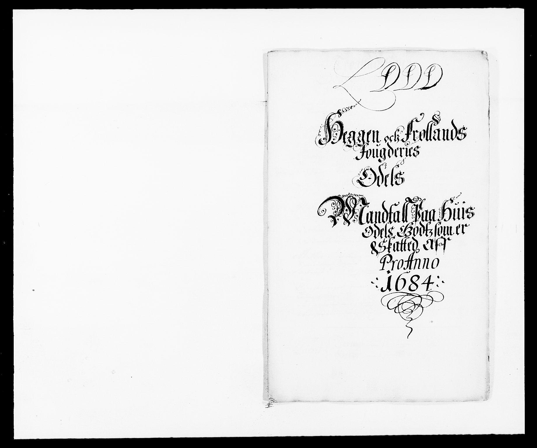 RA, Rentekammeret inntil 1814, Reviderte regnskaper, Fogderegnskap, R06/L0280: Fogderegnskap Heggen og Frøland, 1681-1684, s. 458