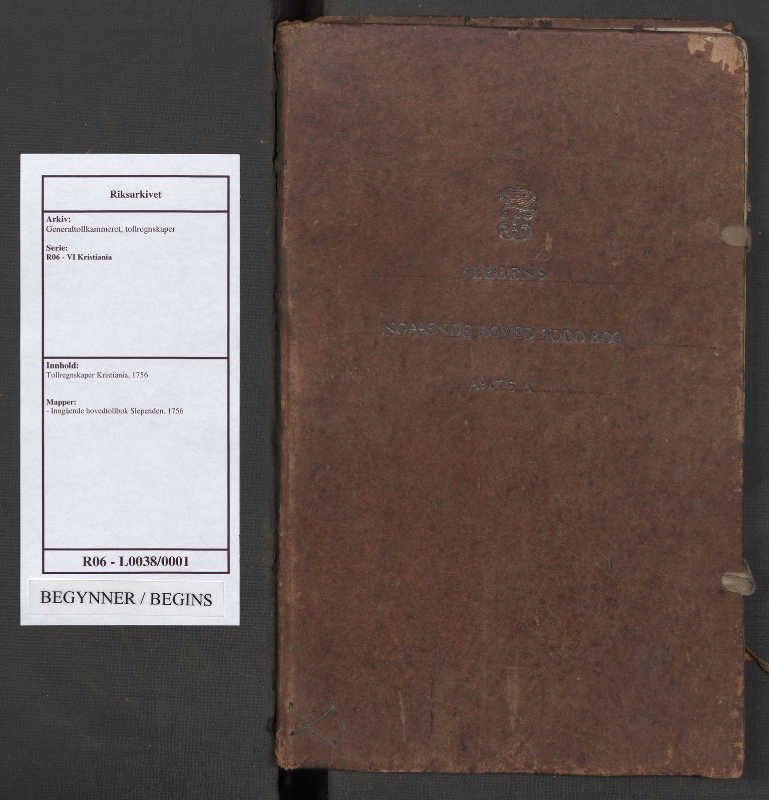 RA, Generaltollkammeret, tollregnskaper, R06/L0038: Tollregnskaper Kristiania, 1756
