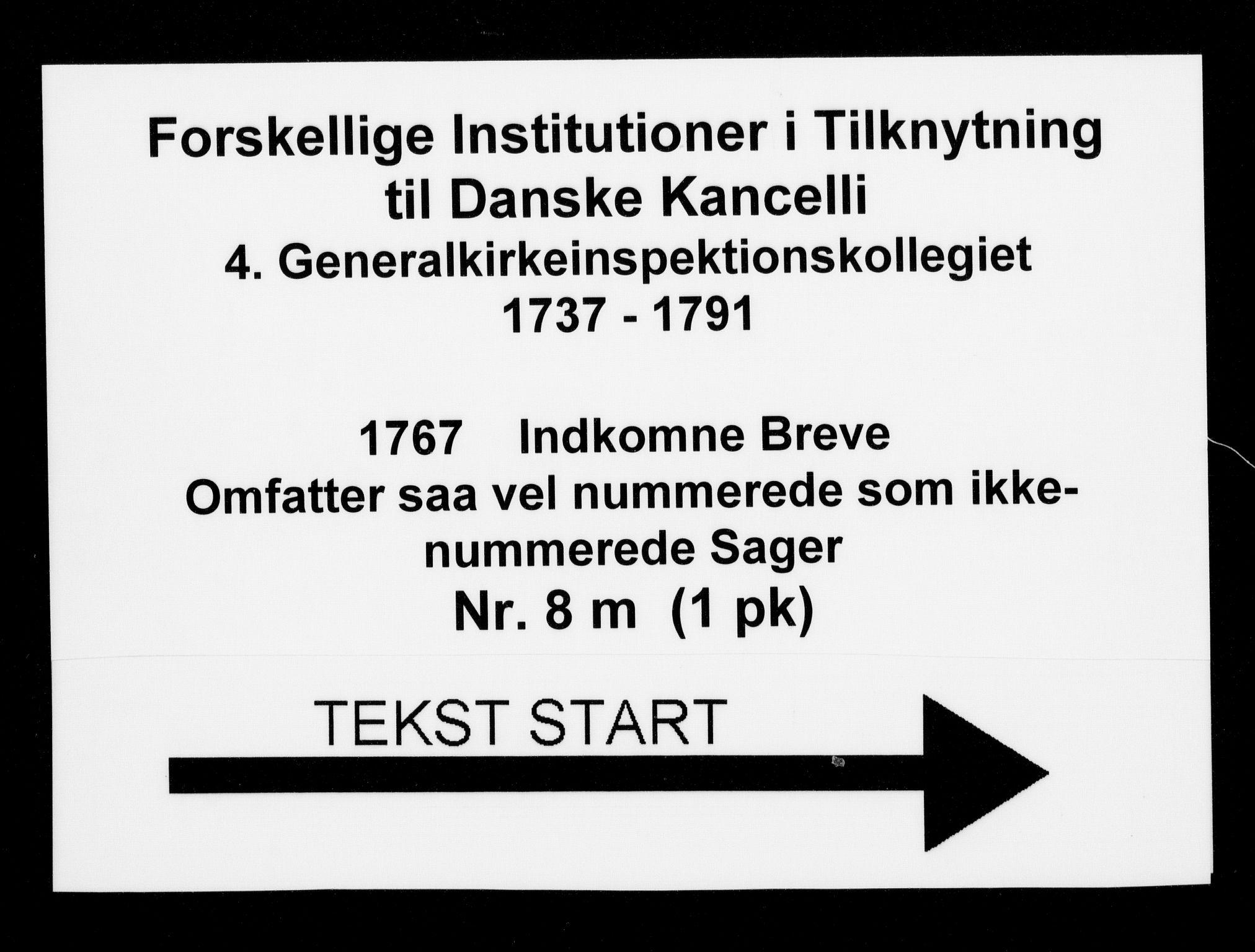 DRA, Generalkirkeinspektionskollegiet, F4-08/F4-08-13: Indkomne sager, 1767