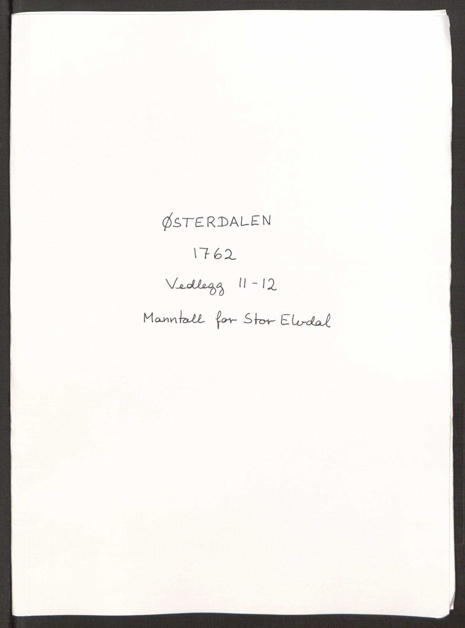 RA, Rentekammeret inntil 1814, Reviderte regnskaper, Fogderegnskap, R15/L1014: Ekstraskatten Østerdal, 1762-1764, s. 325
