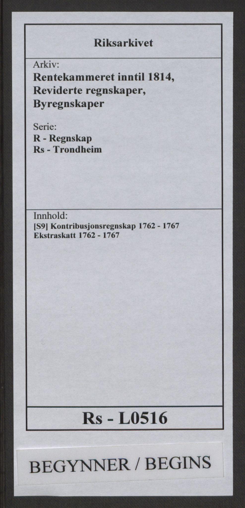 RA, Rentekammeret inntil 1814, Reviderte regnskaper, Byregnskaper, R/Rs/L0516: [S9] Kontribusjonsregnskap, 1762-1767, s. 1