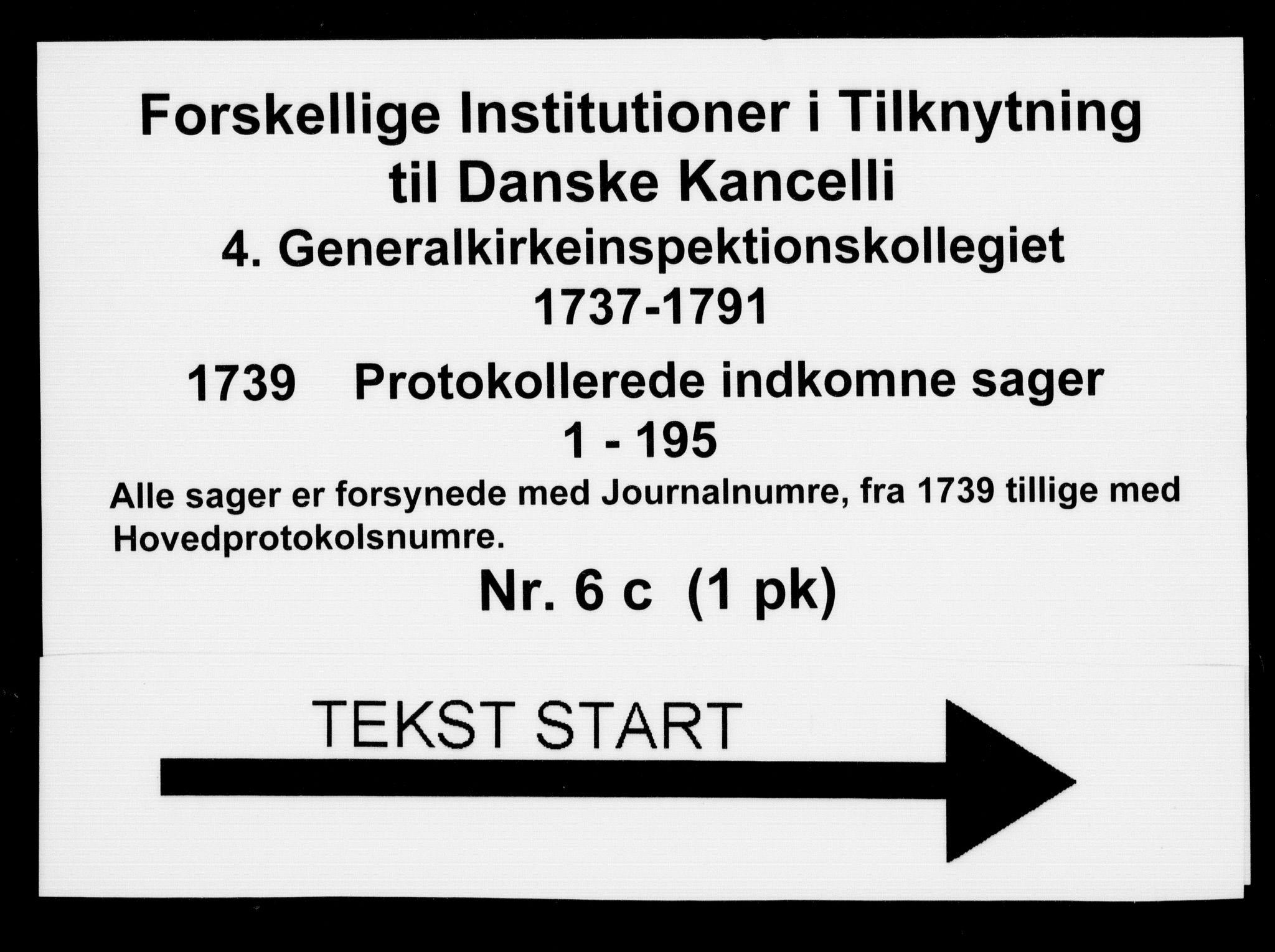DRA, Generalkirkeinspektionskollegiet, F4-06/F4-06-03: Protokollerede indkomne sager, 1739