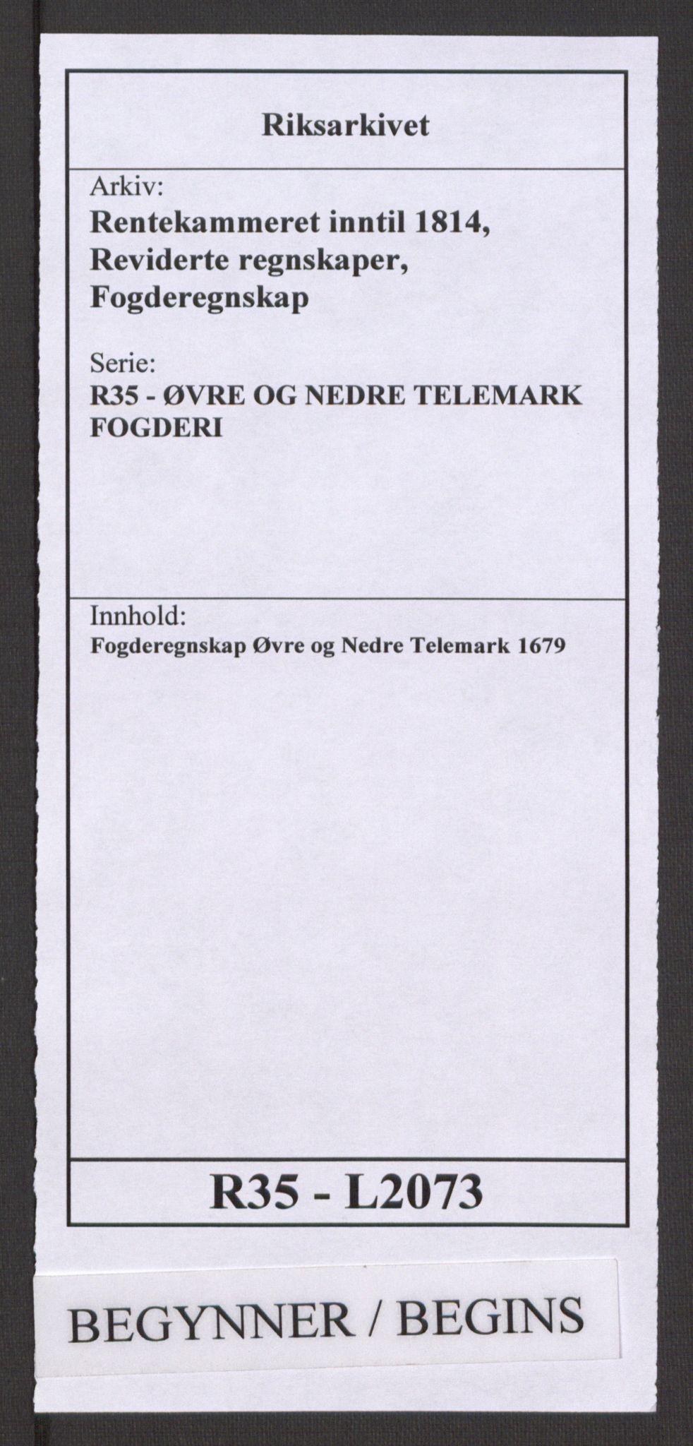 RA, Rentekammeret inntil 1814, Reviderte regnskaper, Fogderegnskap, R35/L2073: Fogderegnskap Øvre og Nedre Telemark, 1679, s. 1