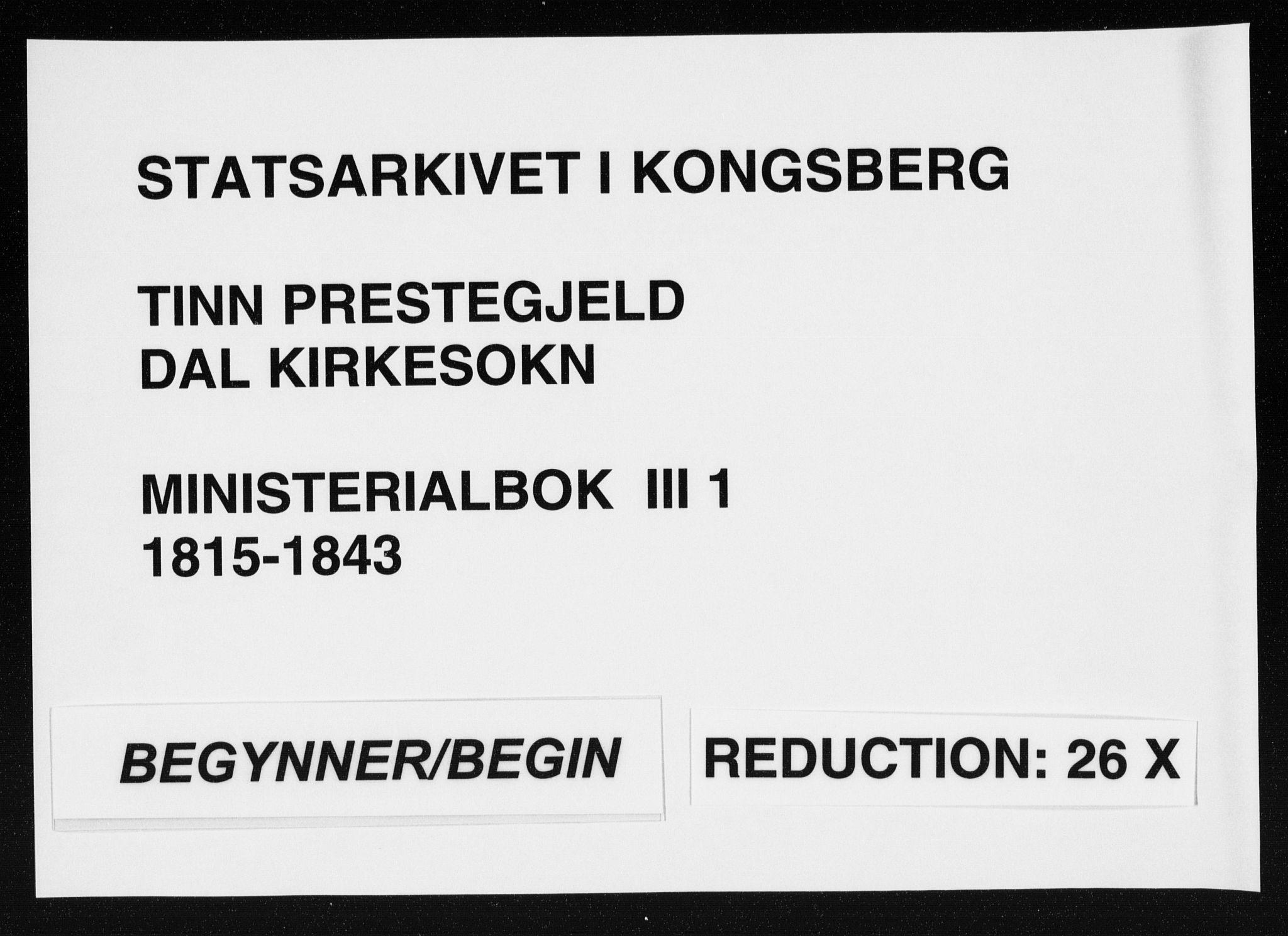SAKO, Tinn kirkebøker, F/Fc/L0001: Ministerialbok nr. III 1, 1815-1843