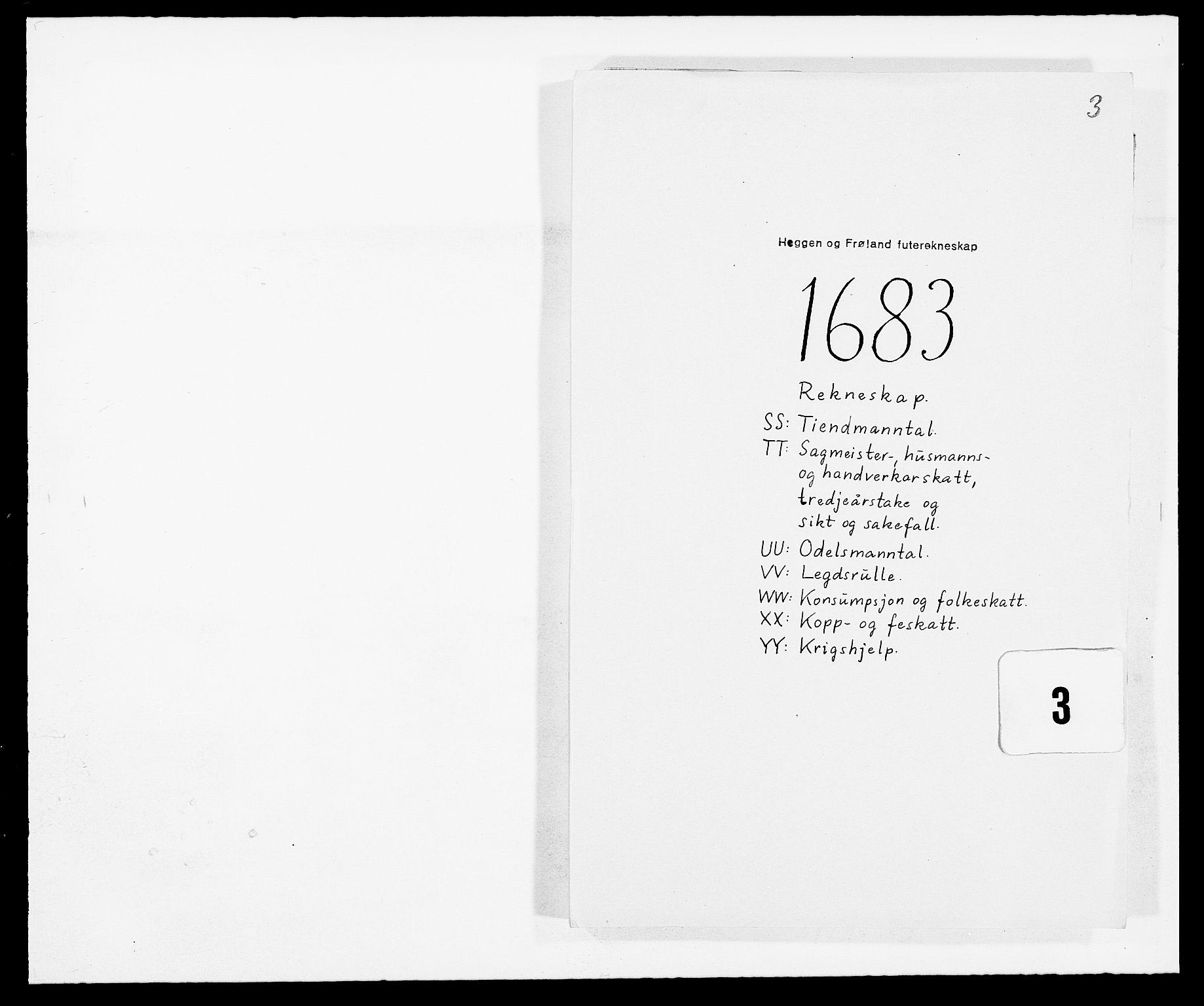 RA, Rentekammeret inntil 1814, Reviderte regnskaper, Fogderegnskap, R06/L0280: Fogderegnskap Heggen og Frøland, 1681-1684, s. 352