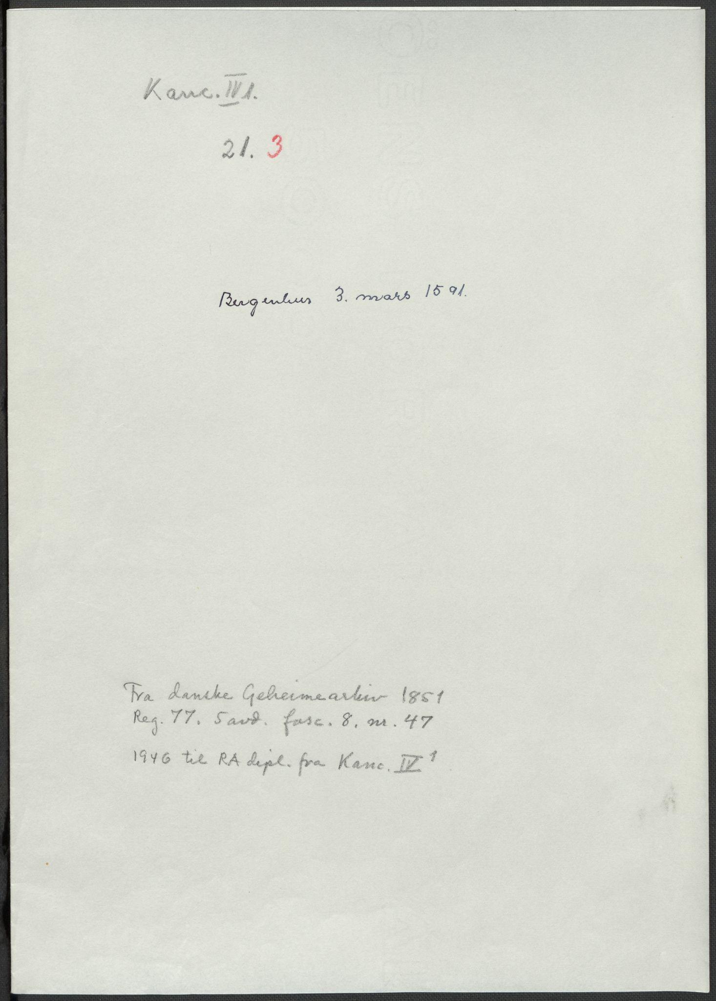 RA, Riksarkivets diplomsamling, F02/L0093: Dokumenter, 1591, s. 43
