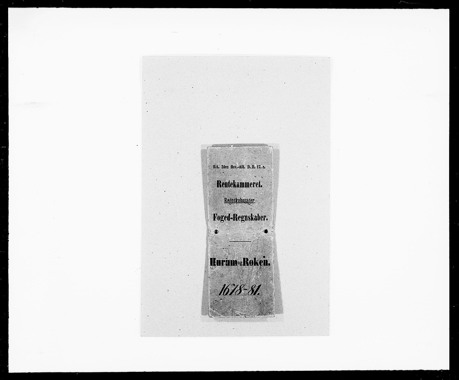 RA, Rentekammeret inntil 1814, Reviderte regnskaper, Fogderegnskap, R29/L1691: Fogderegnskap Hurum og Røyken, 1678-1681, s. 1
