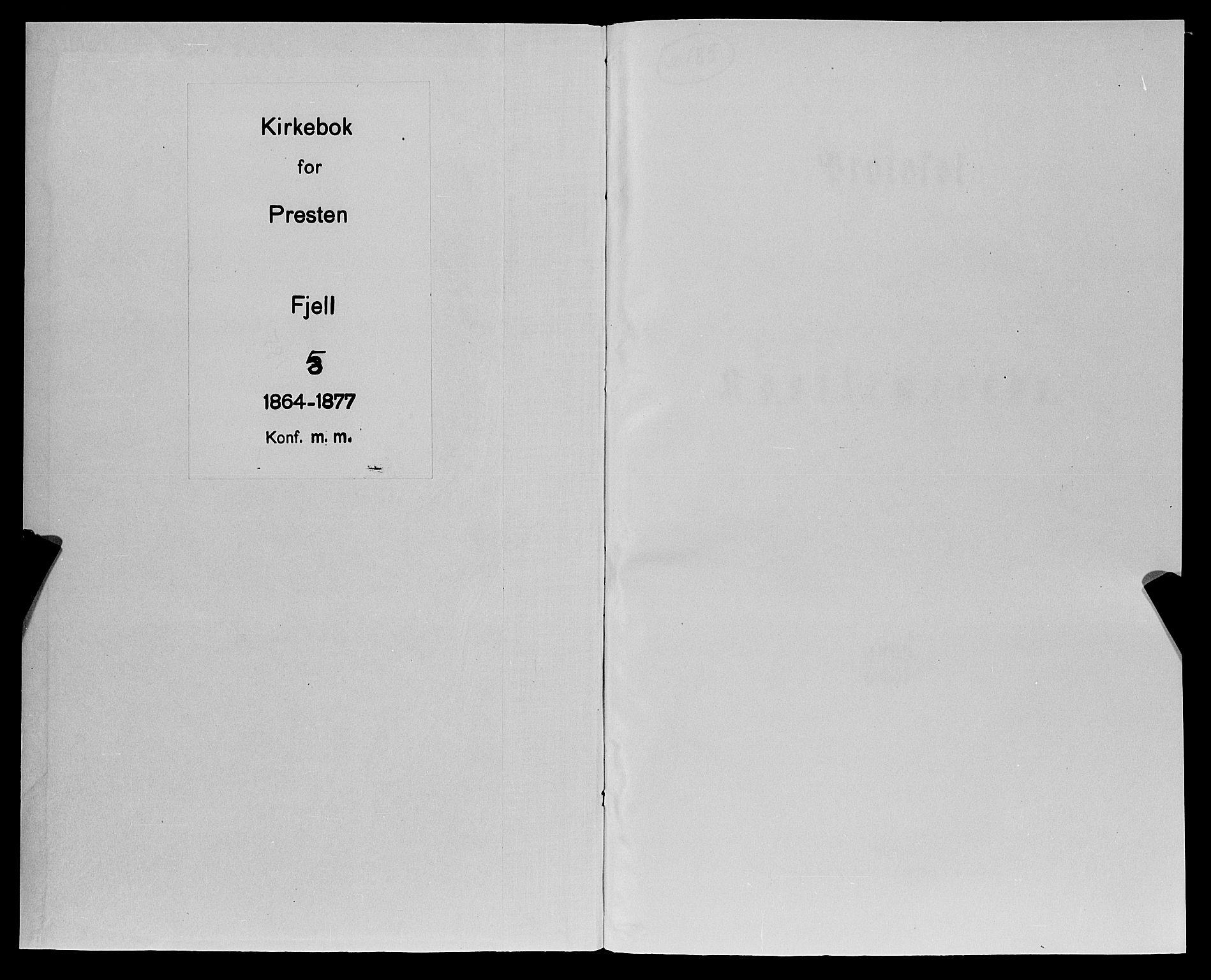 SAB, Fjell sokneprestembete, H/Haa: Ministerialbok nr. A 5, 1864-1877