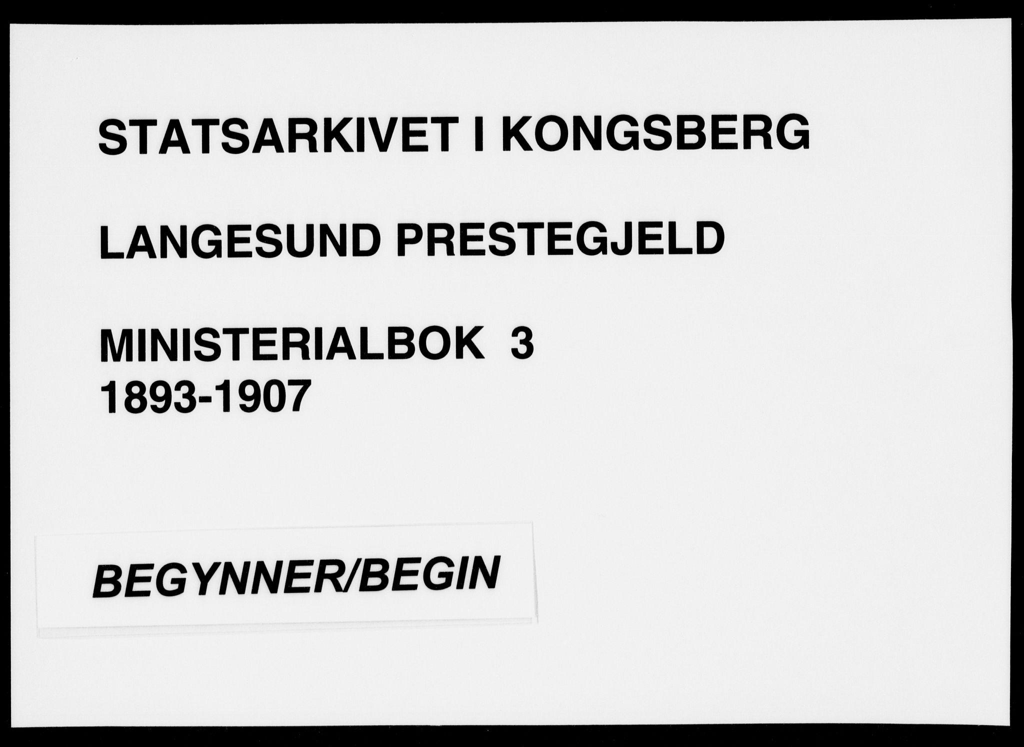 SAKO, Langesund kirkebøker, F/Fa/L0003: Ministerialbok nr. 3, 1893-1907
